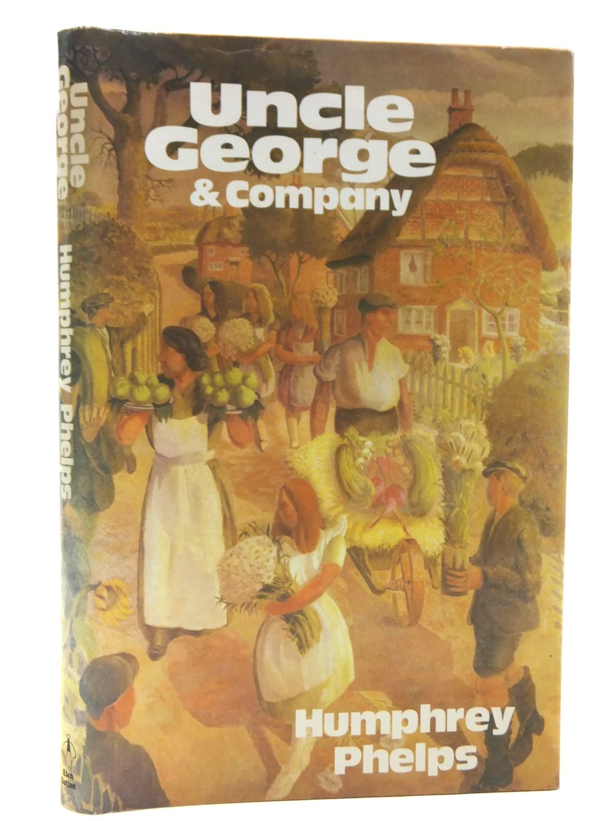 Photo of UNCLE GEORGE AND COMPANY written by Phelps, Humphrey published by Alan Sutton (STOCK CODE: 2119840)  for sale by Stella & Rose's Books