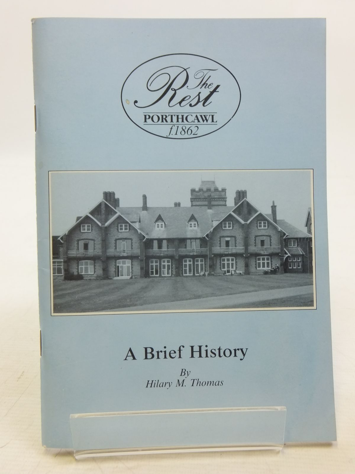 Photo of THE REST (FOUNDED 1862) A BRIEF HISTORY written by Thomas, Hilary M. (STOCK CODE: 2119853)  for sale by Stella & Rose's Books