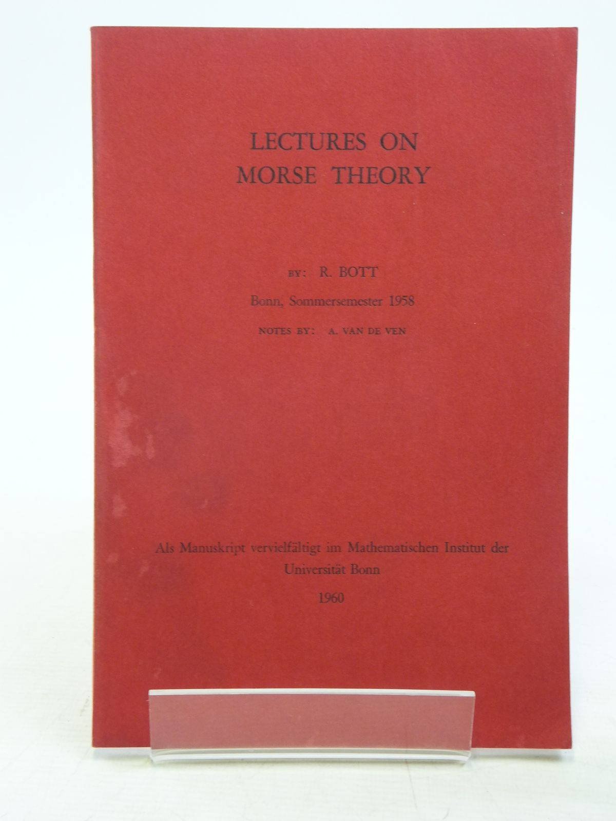 Photo of MORSE THEORY AND ITS APPLICATION TO HOMOTOPY THEORY written by Bott, R. (STOCK CODE: 2119908)  for sale by Stella & Rose's Books