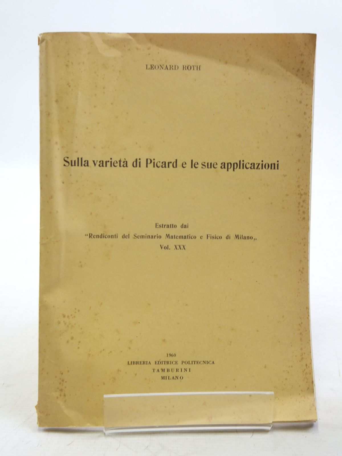 Photo of SULLA VARIETA DI PICARD E LE SUE APPLICAZIONI written by Roth, Leonard published by Libreria Editrice Politecnica (STOCK CODE: 2119929)  for sale by Stella & Rose's Books
