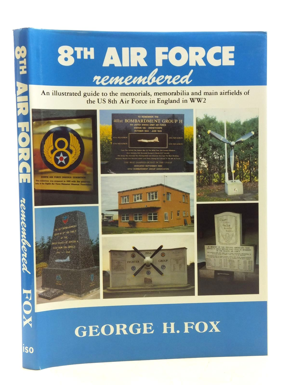 Photo of 8TH AIR FORCE REMEMBERED written by Fox, George H. published by Iso Publications (STOCK CODE: 2120079)  for sale by Stella & Rose's Books