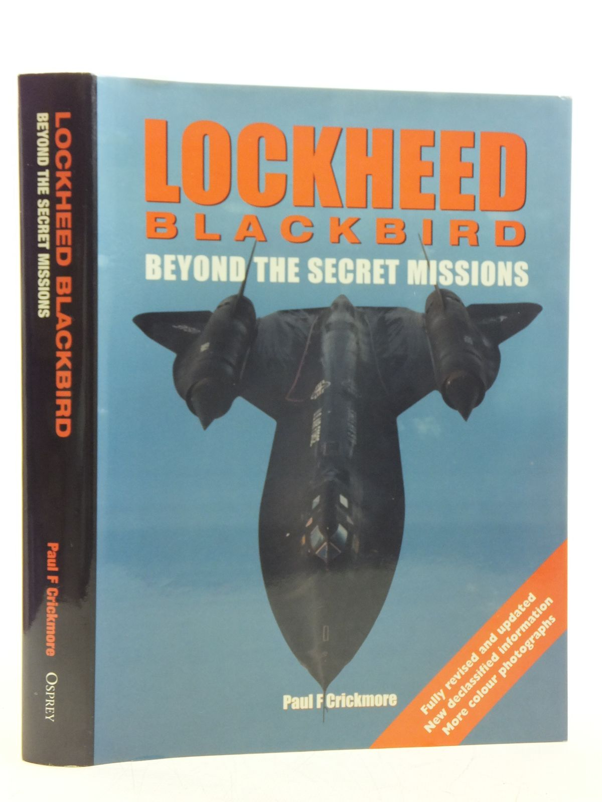 Photo of LOCKHEED BLACKBIRD BEYOND THE SECRET MISSIONS written by Crickmore, Paul F. published by Osprey Publishing (STOCK CODE: 2120080)  for sale by Stella & Rose's Books