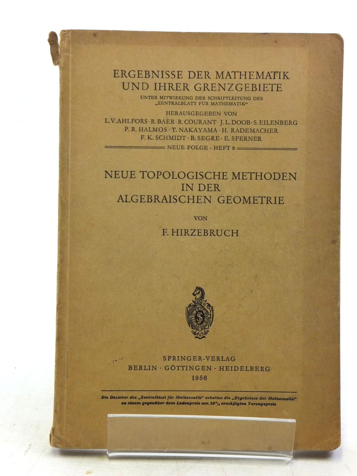 Photo of NEUE TOPOLOGISCHE METHODEN IN DER ALGEBRAISCHEN GEOMETRIE written by Hirzebruch, F. published by Springer-Verlag (STOCK CODE: 2120118)  for sale by Stella & Rose's Books