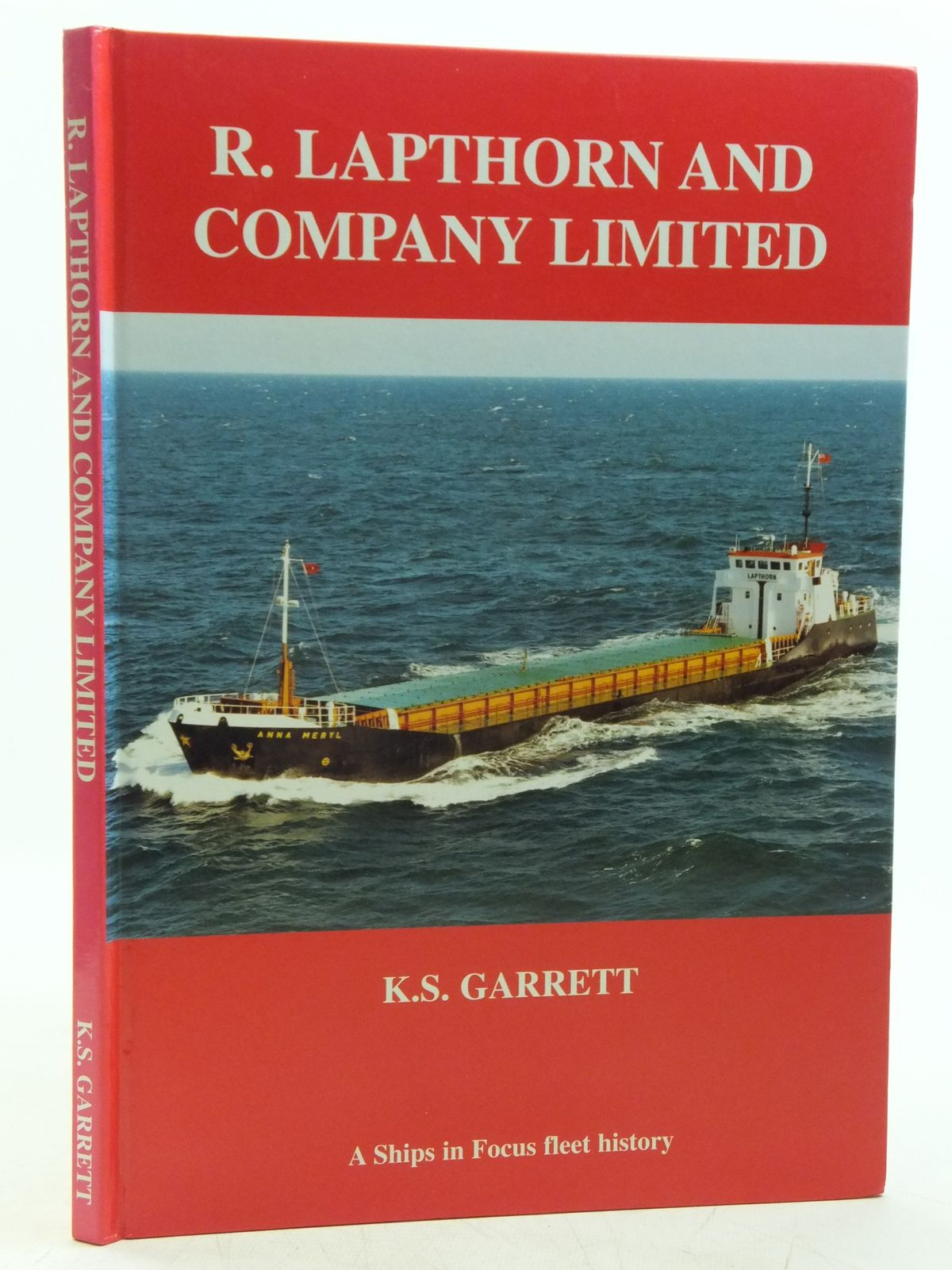 Photo of R. LAPTHORN AND COMPANY LIMITED written by Garrett, K.S. published by Ships In Focus Publications (STOCK CODE: 2120164)  for sale by Stella & Rose's Books