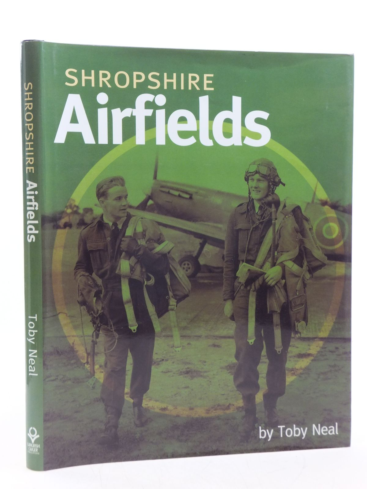 Photo of SHROPSHIRE AIRFIELDS written by Neal, Toby published by Langrish Caiger Publications (STOCK CODE: 2120174)  for sale by Stella & Rose's Books