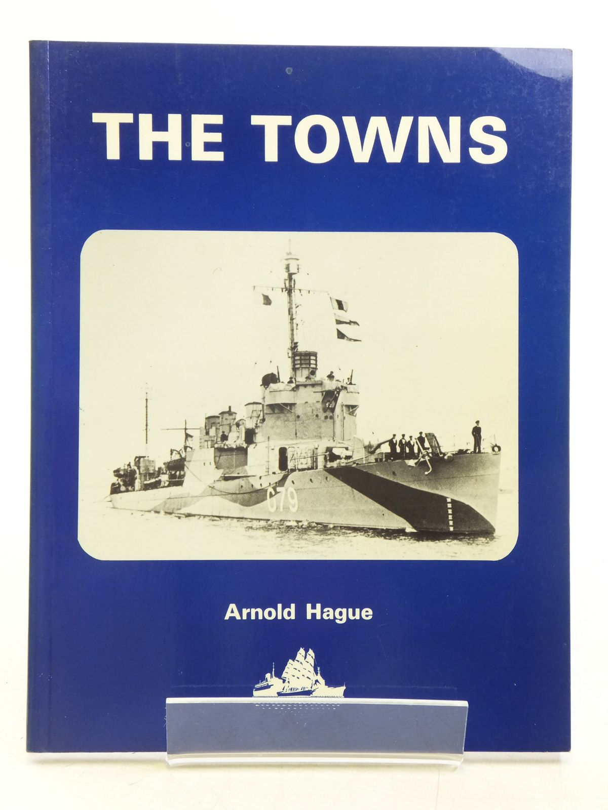 Photo of THE TOWNS written by Hague, Arnold published by World Ship Society (STOCK CODE: 2120182)  for sale by Stella & Rose's Books