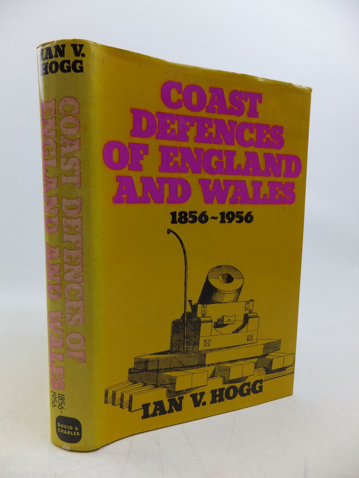 Photo of COAST DEFENCES OF ENGLAND AND WALES 1856-1956 written by Hogg, Ian V. published by David & Charles (STOCK CODE: 2120271)  for sale by Stella & Rose's Books