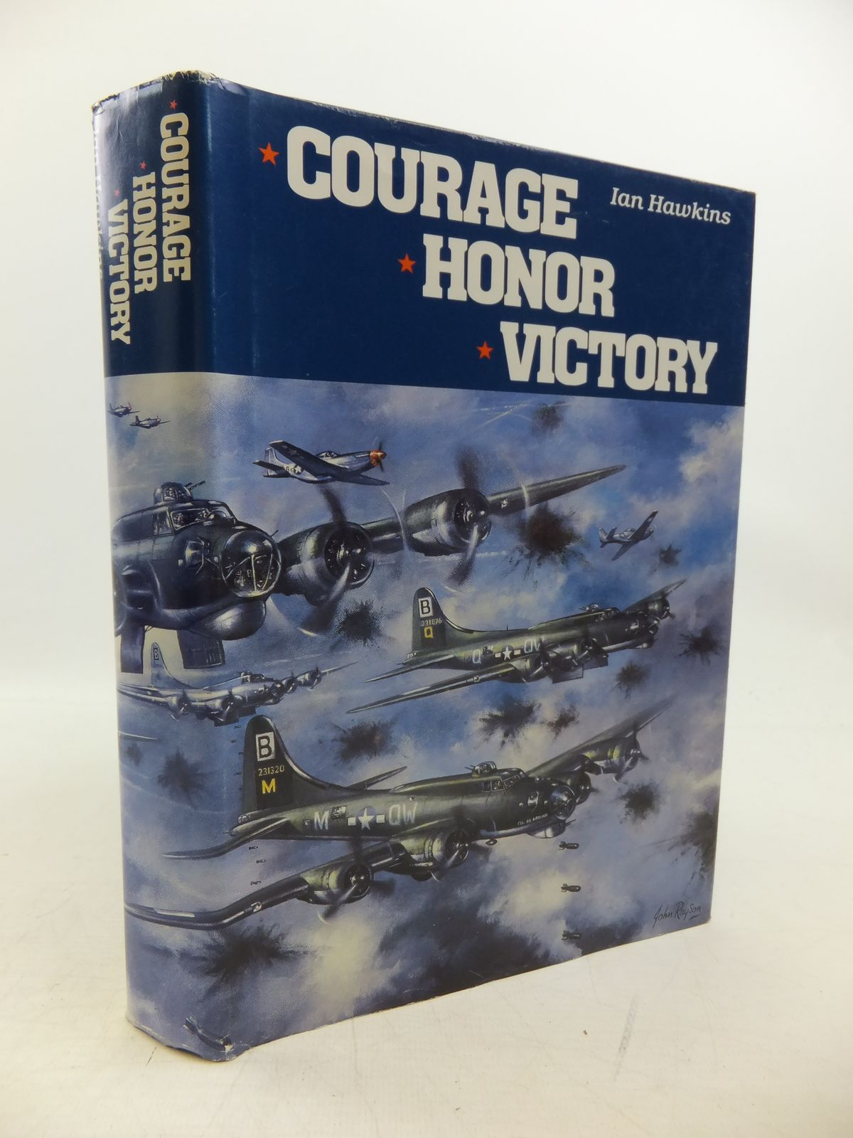 Photo of COURAGE HONOR VICTORY A FIRST PERSON HISTORY OF THE 95TH BOMB GROUP (H) written by Hawkins, Ian L.<br />Andrews, Paul M. published by Ninety Fifth Bomb Group (h) Association (STOCK CODE: 2120276)  for sale by Stella & Rose's Books