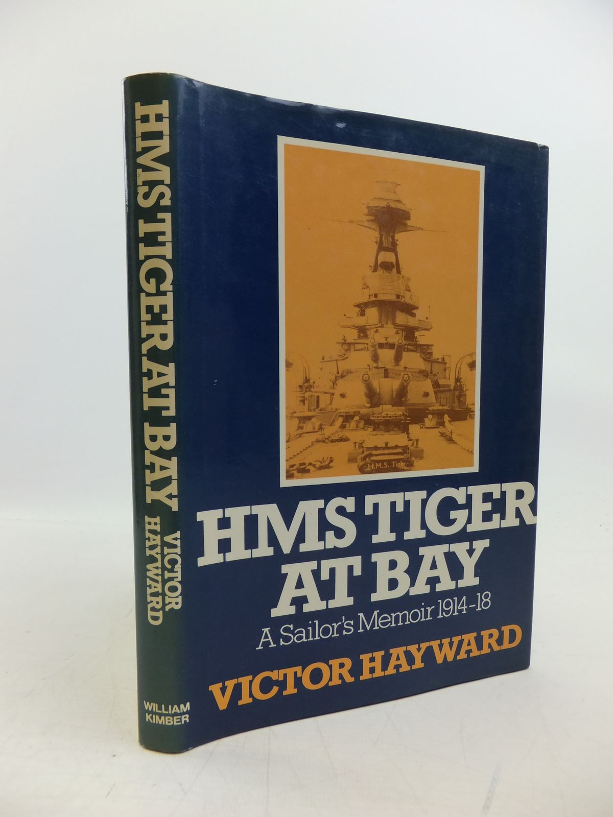 Photo of HMS TIGER AT BAT A SAILOR'S MEMOIR 1914-18 written by Hayward, Victor published by William Kimber (STOCK CODE: 2120290)  for sale by Stella & Rose's Books