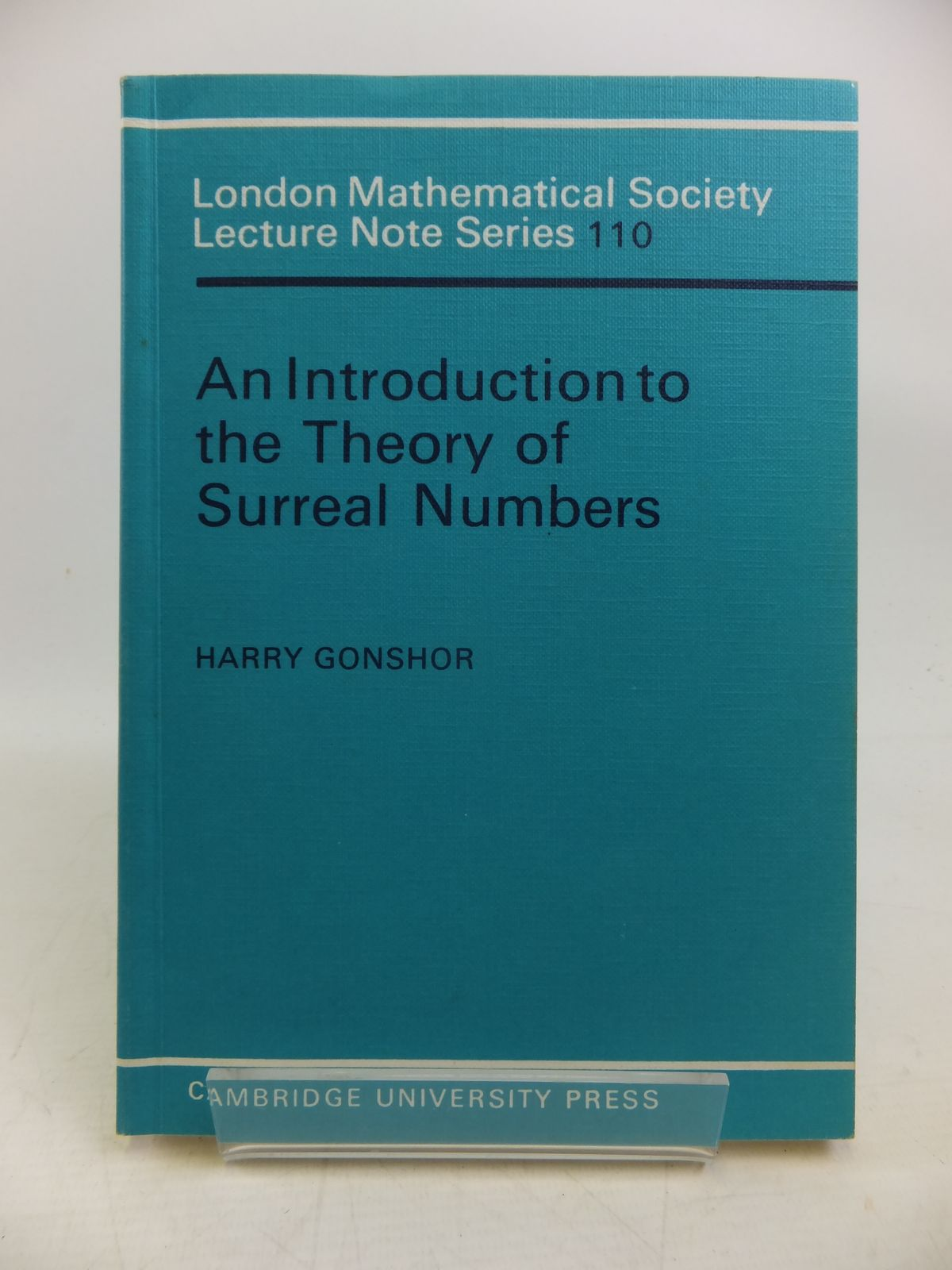 Photo of AN INTRODUCTION TO THE THEORY OF SURREAL NUMBERS written by Gonshor, Harry published by Cambridge University Press (STOCK CODE: 2120321)  for sale by Stella & Rose's Books