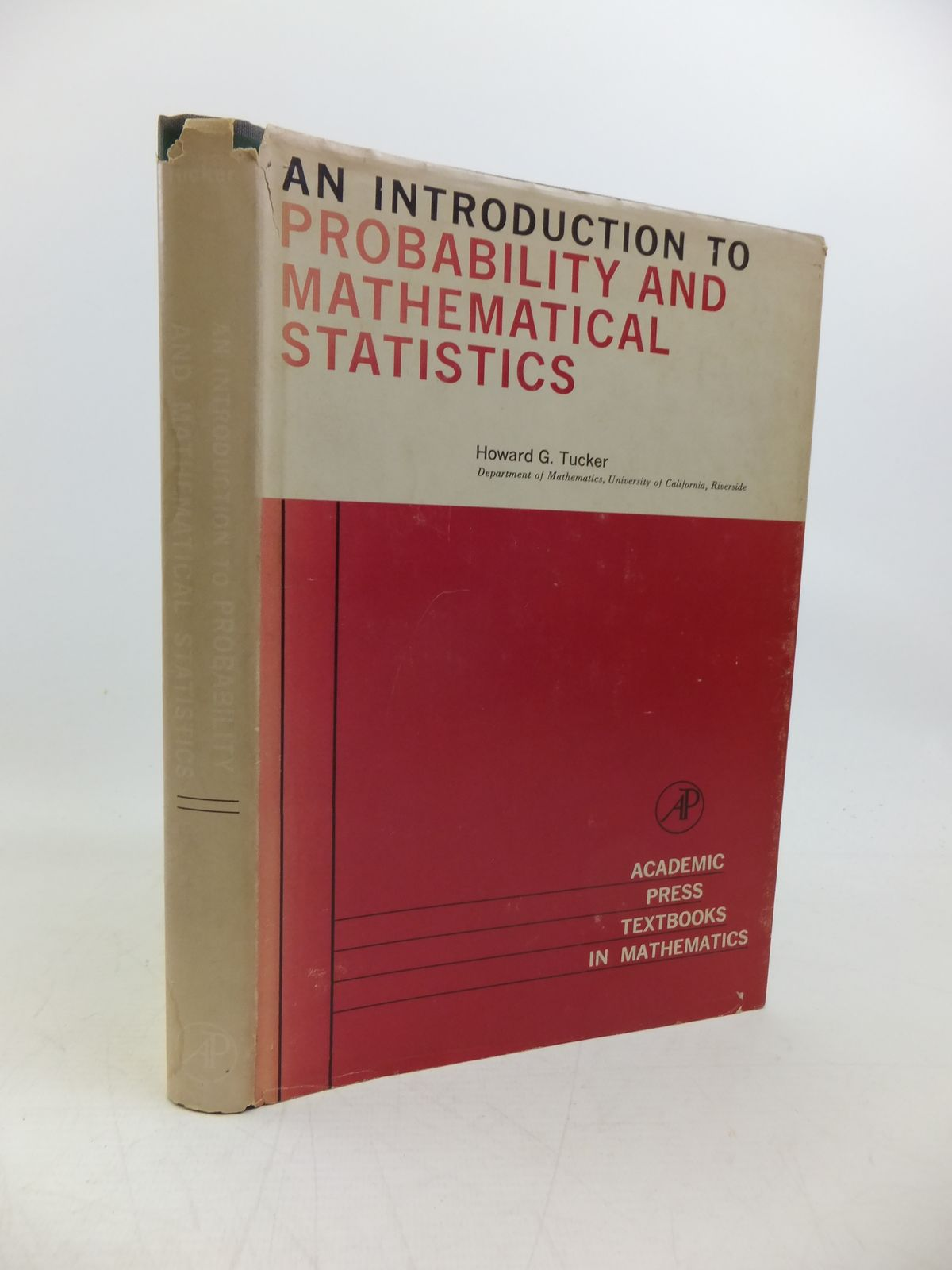 Photo of AN INTRODUCTION TO PROBABILITY AND MATHEMATICAL STATISTICS written by Tucker, Howard G. published by Academic Press (STOCK CODE: 2120322)  for sale by Stella & Rose's Books