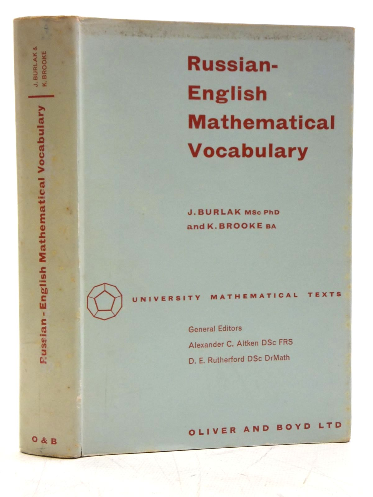 Photo of RUSSIAN-ENGLISH MATHEMATICAL VOCABULARY written by Burlak, J.<br />Brooke, K. published by Oliver and Boyd (STOCK CODE: 2120357)  for sale by Stella & Rose's Books