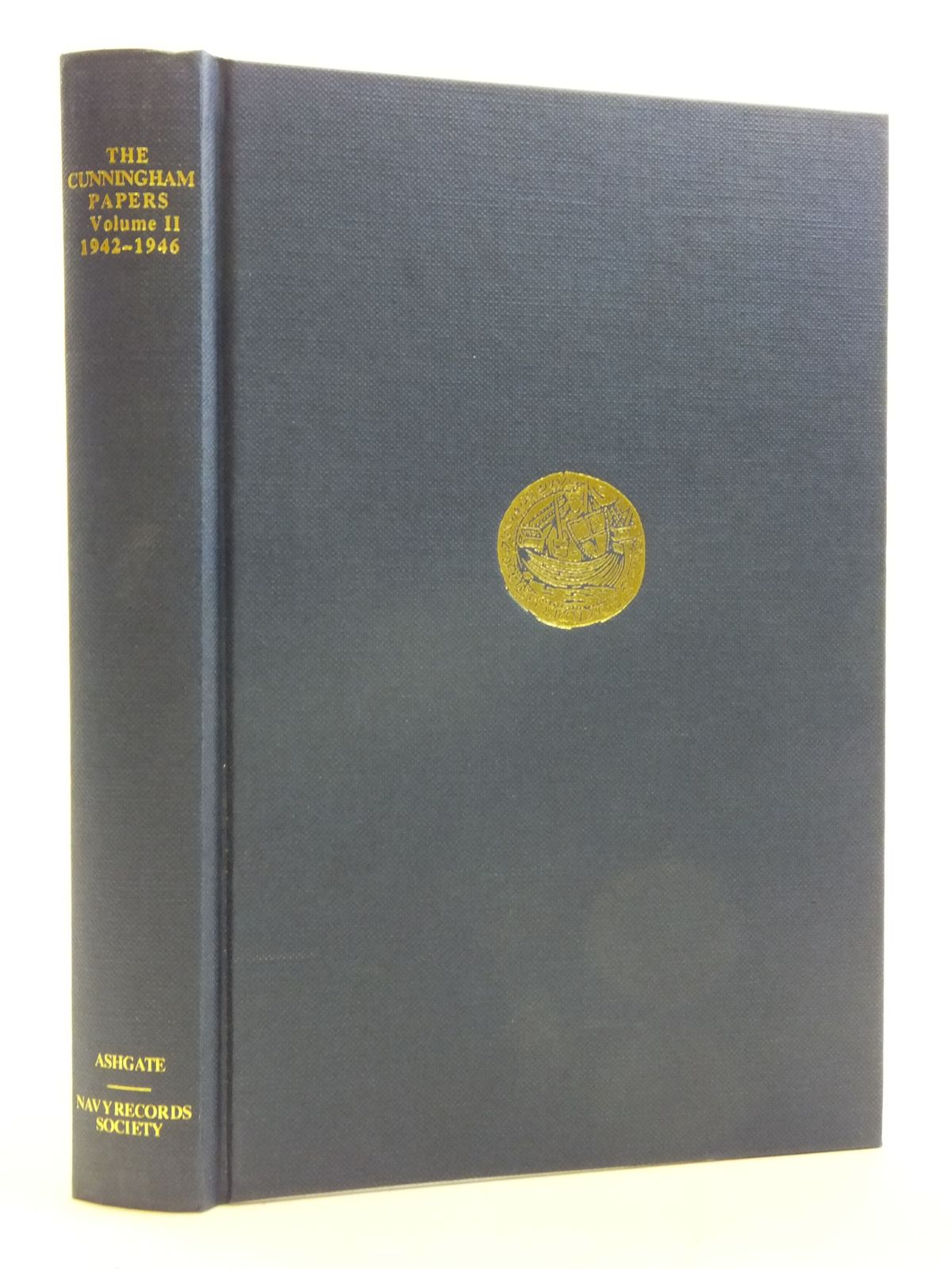 Photo of THE CUNNINGHAM PAPERS VOLUME II THE TRIUMPH OF ALLIED SEA POWER 1942-1946 written by Simpson, Michael published by Ashgate (STOCK CODE: 2120386)  for sale by Stella & Rose's Books