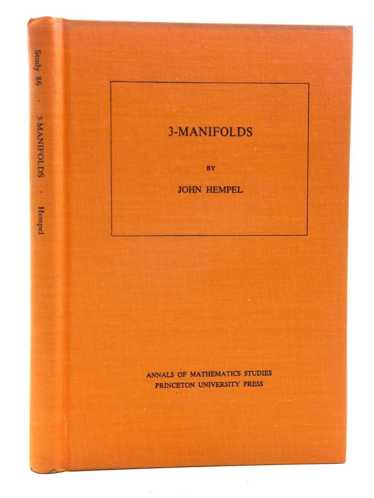 Photo of 3-MANIFOLDS written by Hempel, John published by Princeton University Press, University Of Tokyo Press (STOCK CODE: 2120408)  for sale by Stella & Rose's Books