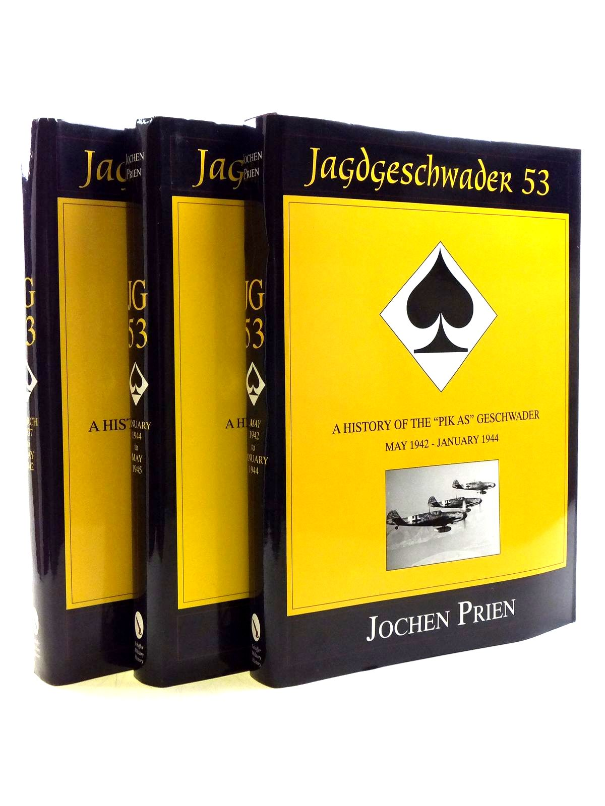 Photo of JAGDGESCHWADER 53 A HISTORY OF THE 'PIK AS' GESCHWADER (3 VOLUMES) written by Prien, Jochen published by Schiffer Military History (STOCK CODE: 2120454)  for sale by Stella & Rose's Books