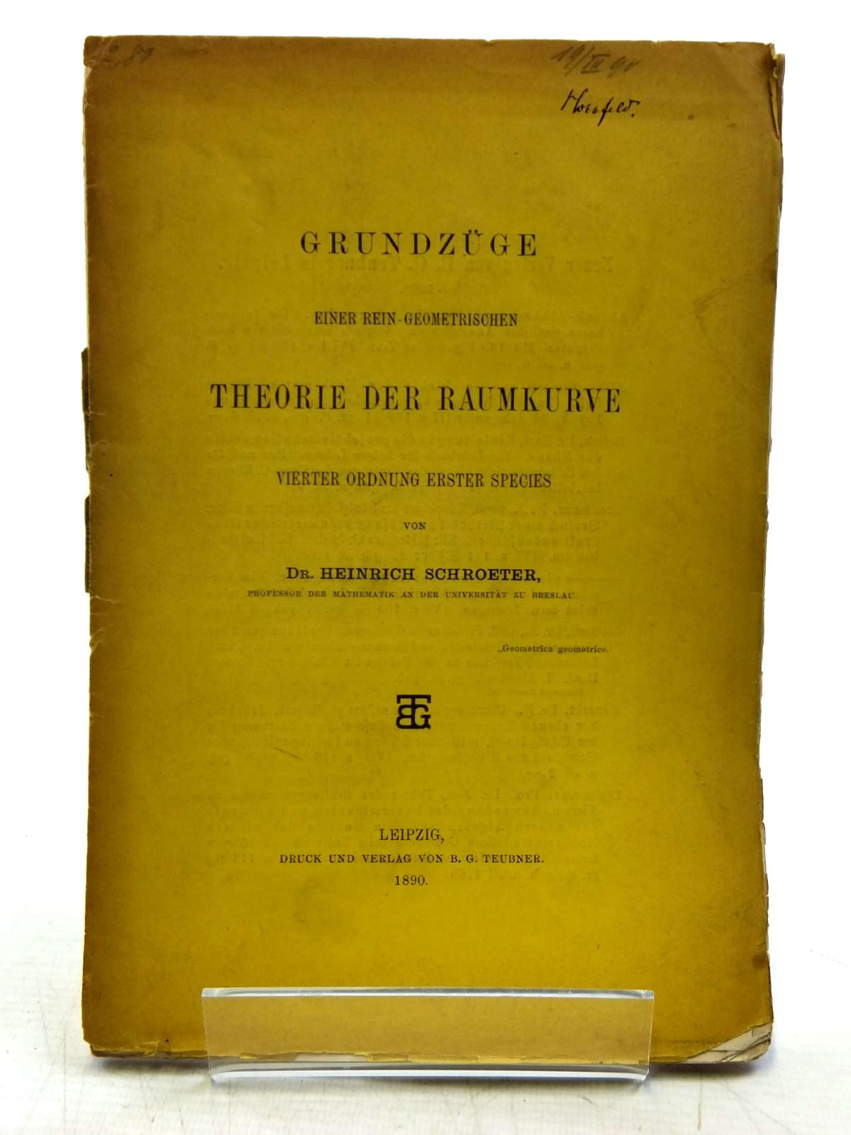 Photo of GRUNDZUGE EINER REIN-GEOMETRISCHEN THEORIE DER RAUMKURVE written by Schroeter, Heinrich published by Druck Und Verlag Von B.G. Teubner (STOCK CODE: 2120458)  for sale by Stella & Rose's Books