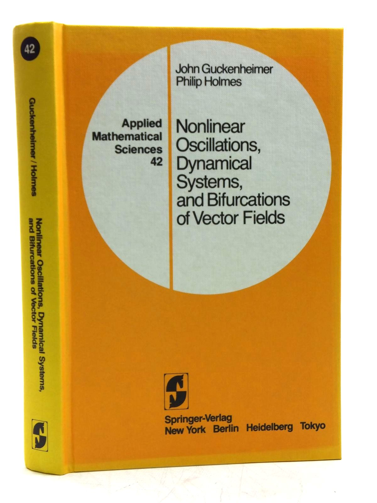 Photo of NONLINEAR OSCILLATIONS, DYNAMICAL SYSTEMS, AND BIFURCATIONS OF VECTOR FIELDS written by Guckenheimer, John<br />Holmes, Philip published by Springer-Verlag (STOCK CODE: 2120464)  for sale by Stella & Rose's Books
