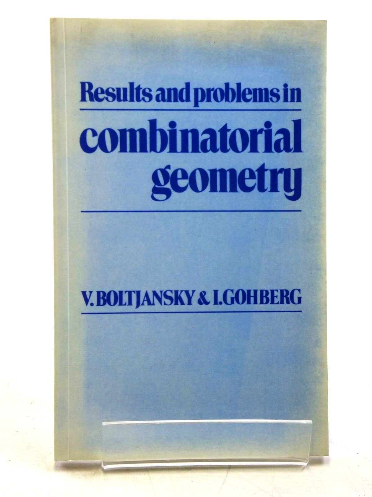 Photo of RESULTS AND PROBLEMS IN COMBINATORIAL GEOMETRY written by Boltjansky, V.<br />Gohberg, I. published by Cambridge University Press (STOCK CODE: 2120477)  for sale by Stella & Rose's Books