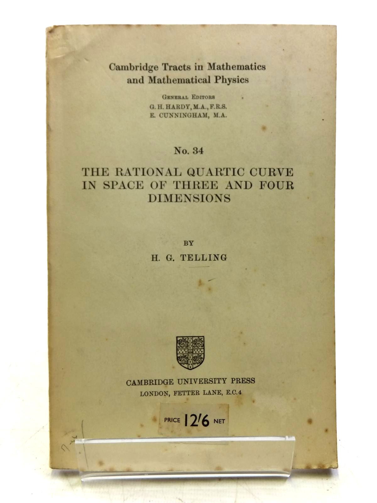 Photo of THE RATIONAL QUARTIC CURVE IN SPACE OF THREE AND FOUR DIMENSIONS written by Telling, H.G. published by Cambridge University Press (STOCK CODE: 2120502)  for sale by Stella & Rose's Books