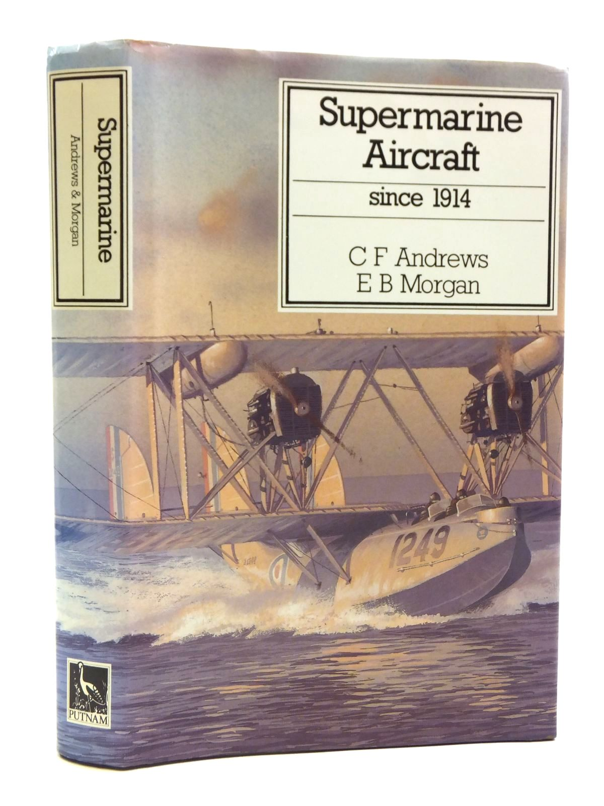 Photo of SUPERMARINE AIRCRAFT SINCE 1914 written by Andrews, C.F.<br />Morgan, E.B. published by Putnam (STOCK CODE: 2120539)  for sale by Stella & Rose's Books