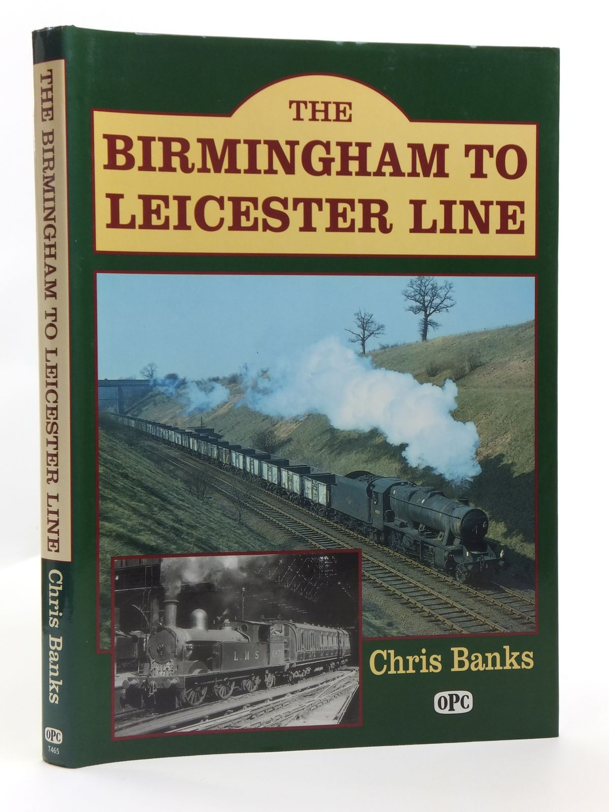 Photo of THE BIRMINGHAM TO LEICESTER LINE written by Banks, Chris published by Oxford Publishing (STOCK CODE: 2120563)  for sale by Stella & Rose's Books