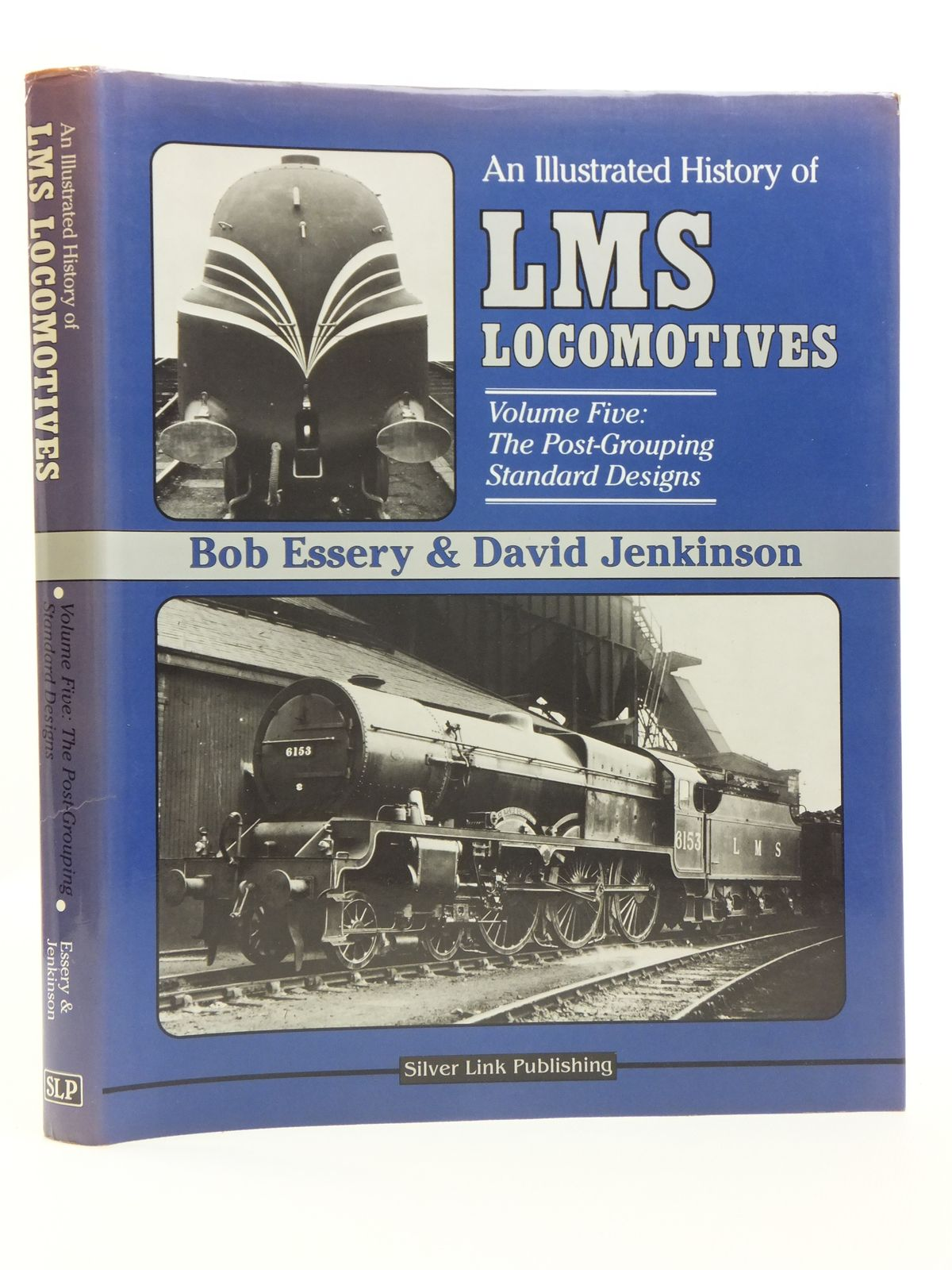 Photo of AN ILLUSTRATED HISTORY OF LMS LOCOMOTIVES VOLUME FIVE written by Essery, Bob<br />Jenkinson, David published by Silver Link Publishing (STOCK CODE: 2120583)  for sale by Stella & Rose's Books
