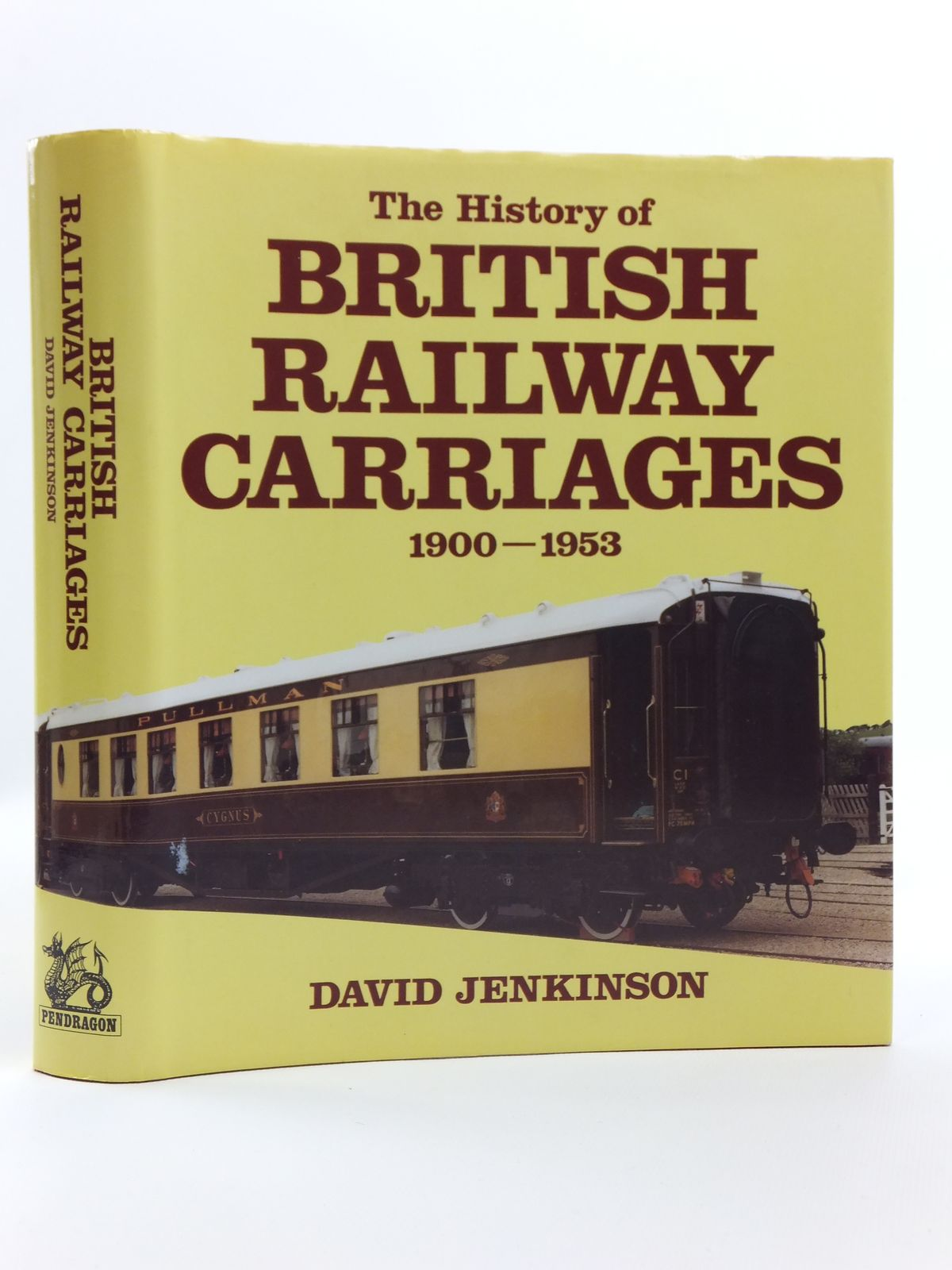 Photo of THE HISTORY OF BRITISH RAILWAY CARRIAGES 1900-1953 written by Jenkinson, David published by Pendragon Partnership (STOCK CODE: 2120585)  for sale by Stella & Rose's Books