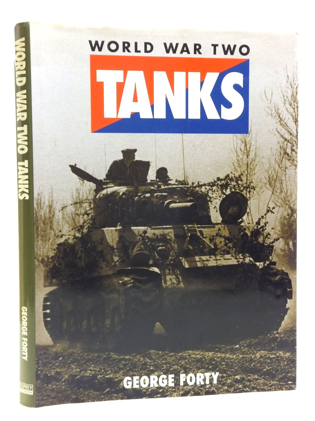 Photo of WORLD WAR TWO TANKS written by Forty, George published by Osprey Automotive (STOCK CODE: 2120588)  for sale by Stella & Rose's Books