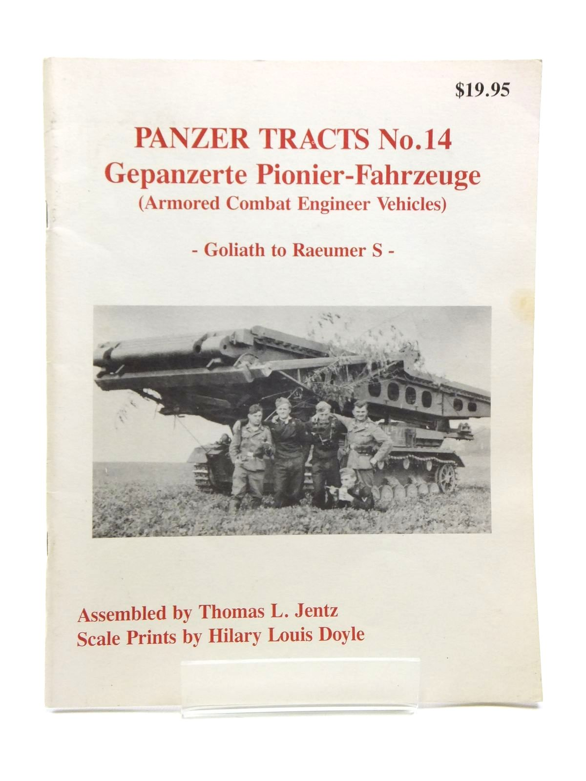 Photo of PANZER TRACTS No. 14 GEPANZERTE PIONIER-FAHRZEUGE (ARMORED COMBAT ENGINEER VEHICLES) written by Jentz, Thomas L. illustrated by Doyle, Hilary Louis published by Darlington Productions Inc. (STOCK CODE: 2120593)  for sale by Stella & Rose's Books