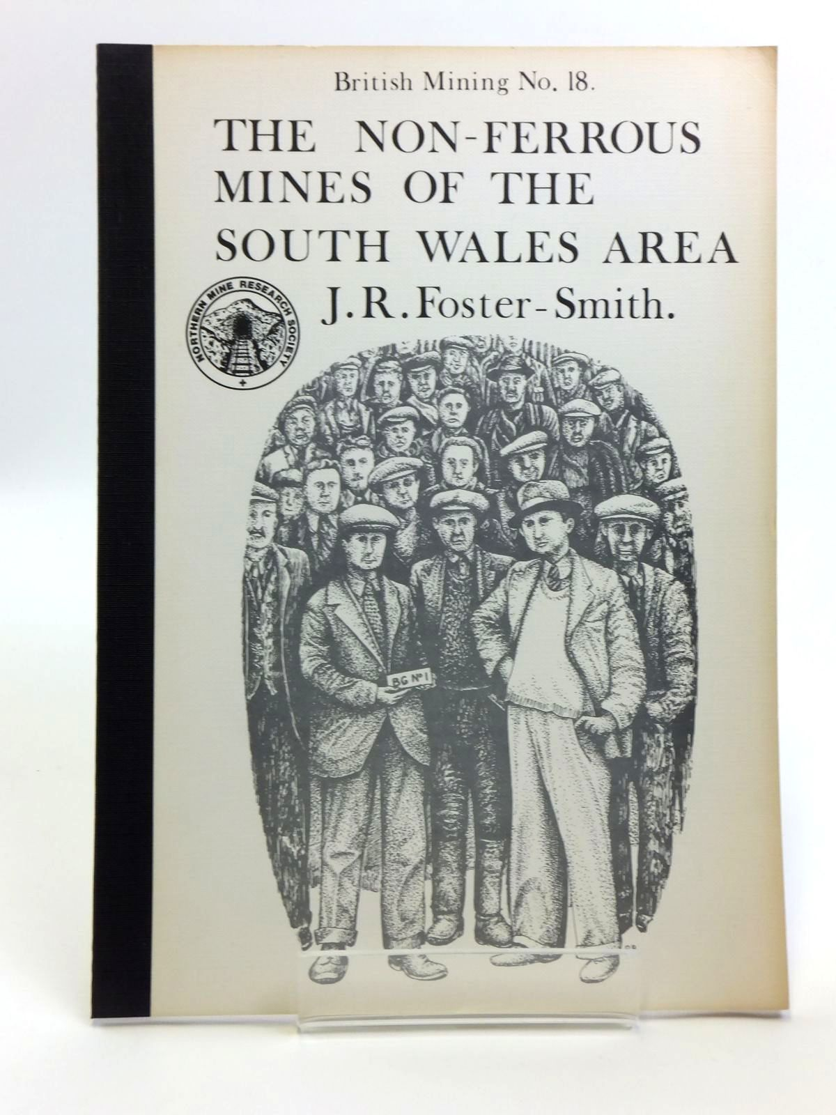 Photo of THE NON-FERROUS MINES OF THE SOUTH WALES AREA written by Foster-Smith, J.R. published by Northern Mine Research Society (STOCK CODE: 2120641)  for sale by Stella & Rose's Books