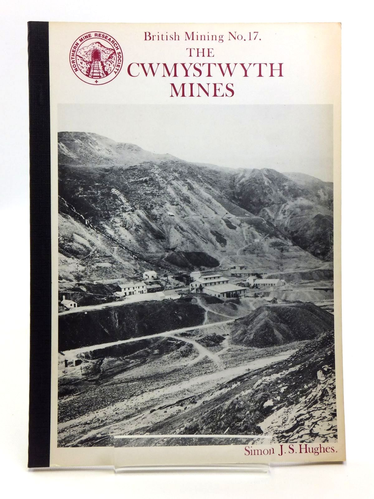 Photo of THE CWMYSTWYTH MINES written by Hughes, Simon J.S. published by Northern Mine Research Society (STOCK CODE: 2120645)  for sale by Stella & Rose's Books