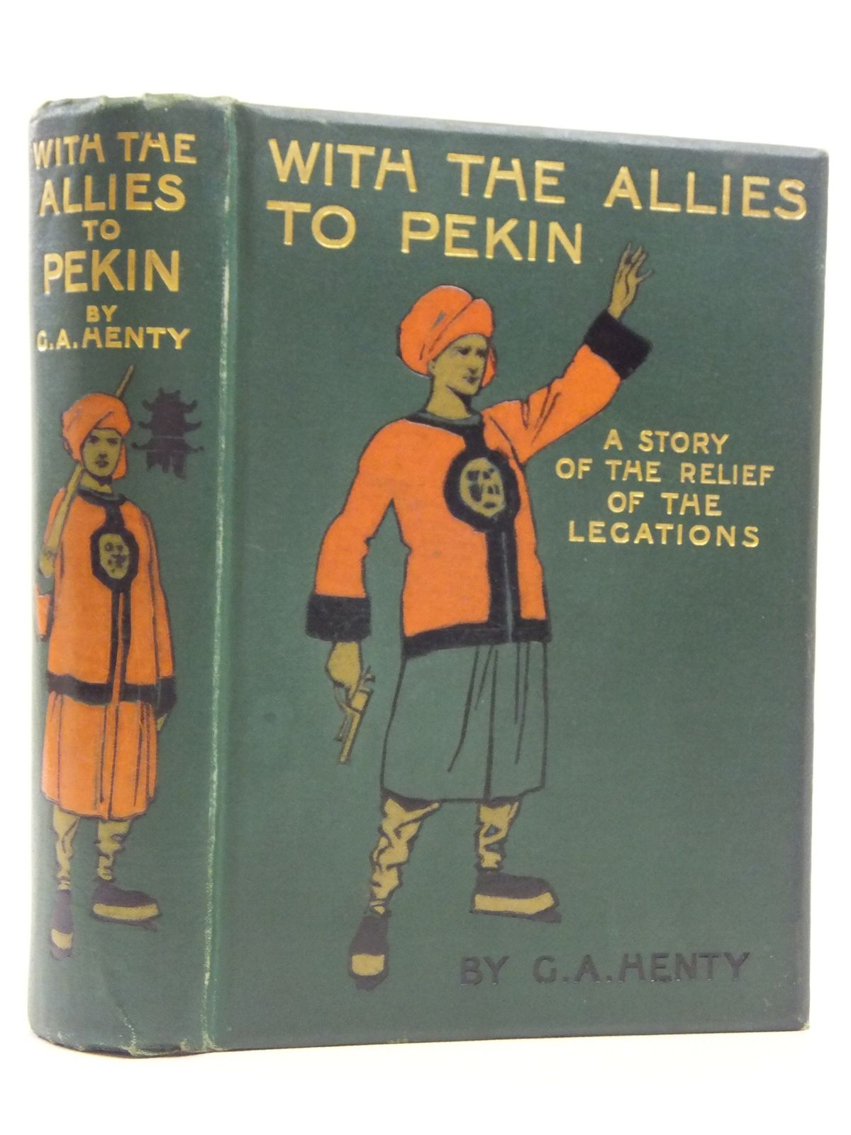 Photo of WITH THE ALLIES TO PEKIN written by Henty, G.A. illustrated by Paget, Wal published by Blackie & Son Ltd. (STOCK CODE: 2120691)  for sale by Stella & Rose's Books