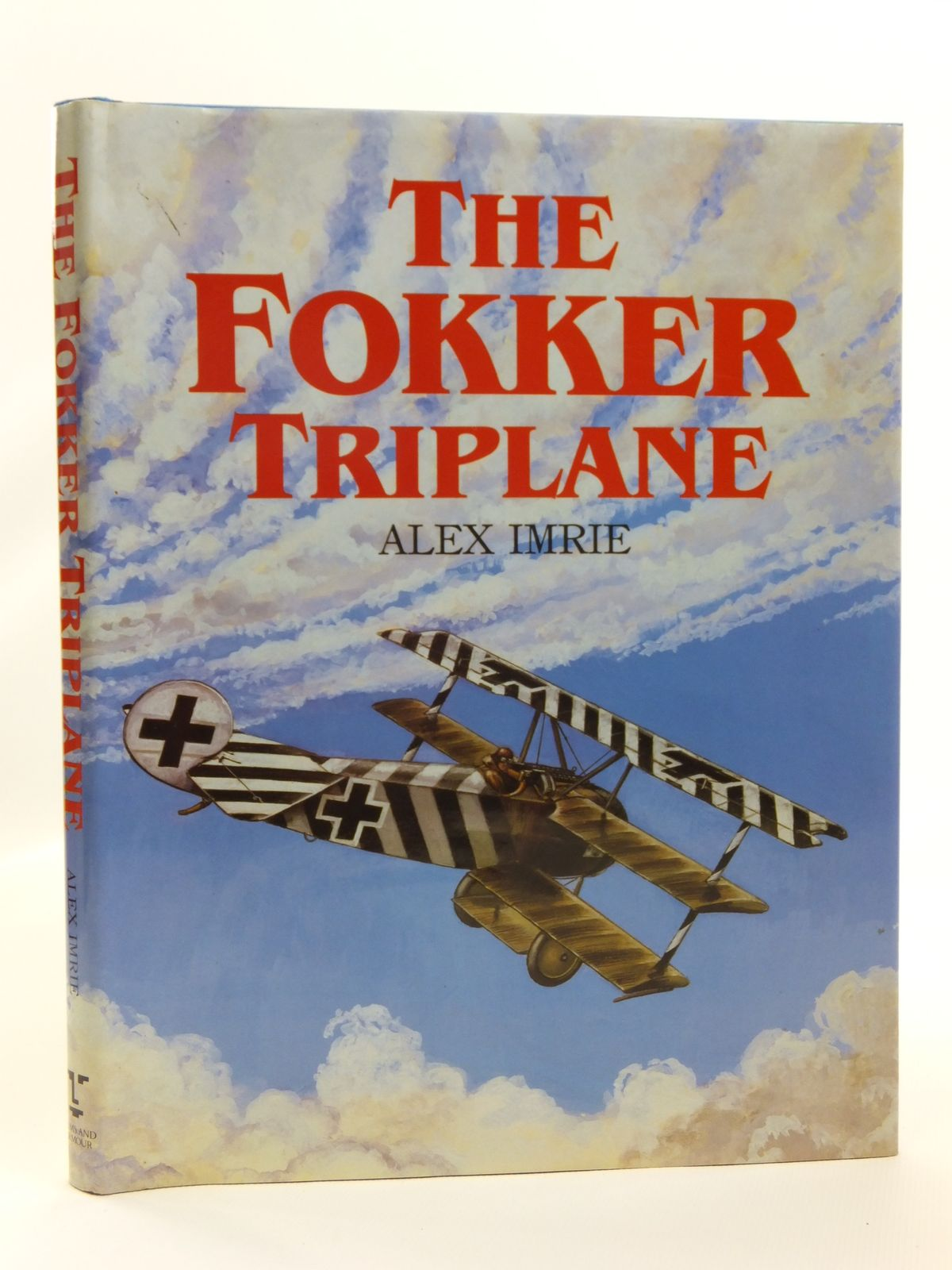 Photo of THE FOKKER TRIPLANE written by Imrie, Alex published by Arms & Armour Press (STOCK CODE: 2120693)  for sale by Stella & Rose's Books