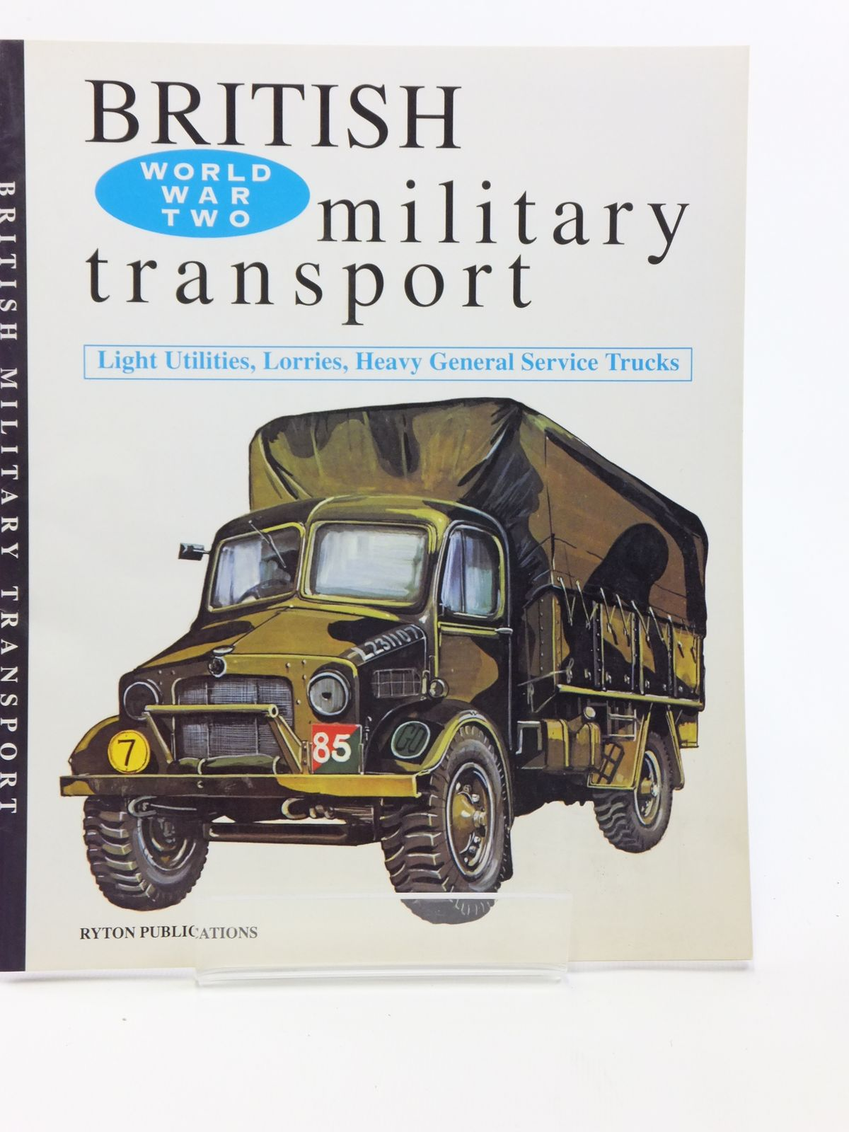Photo of BRITISH MILITARY TRANSPORT written by Jane, David E. published by Ryton Publications (STOCK CODE: 2120738)  for sale by Stella & Rose's Books