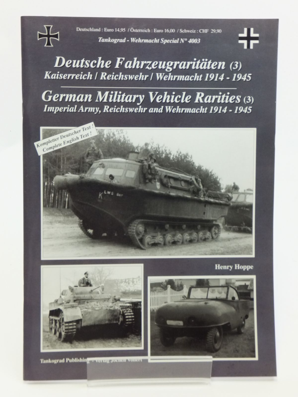 Photo of GERMAN MILITARY VEHICLE RARITIES (3) written by Hoppe, Henry published by Verlag Jochen Vollert - Tankograd Publishing (STOCK CODE: 2120744)  for sale by Stella & Rose's Books