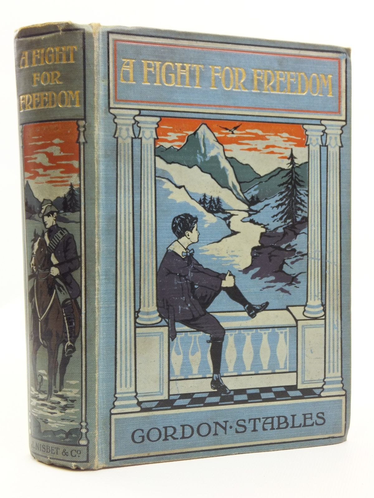 Photo of A FIGHT FOR FREEDOM written by Stables, Gordon published by James Nisbet & Co. Limited (STOCK CODE: 2120759)  for sale by Stella & Rose's Books
