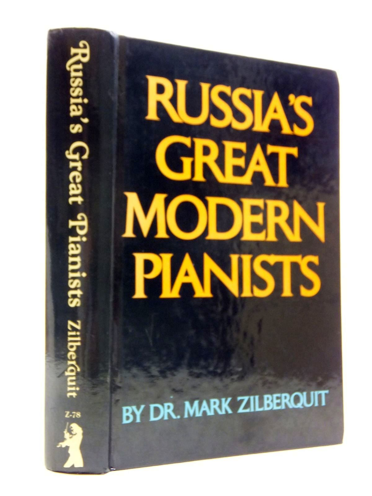 Photo of RUSSIA'S GREAT MODERN PIANISTS written by Zilberquit, Mark published by Paganiniana Publications Inc. (STOCK CODE: 2120801)  for sale by Stella & Rose's Books