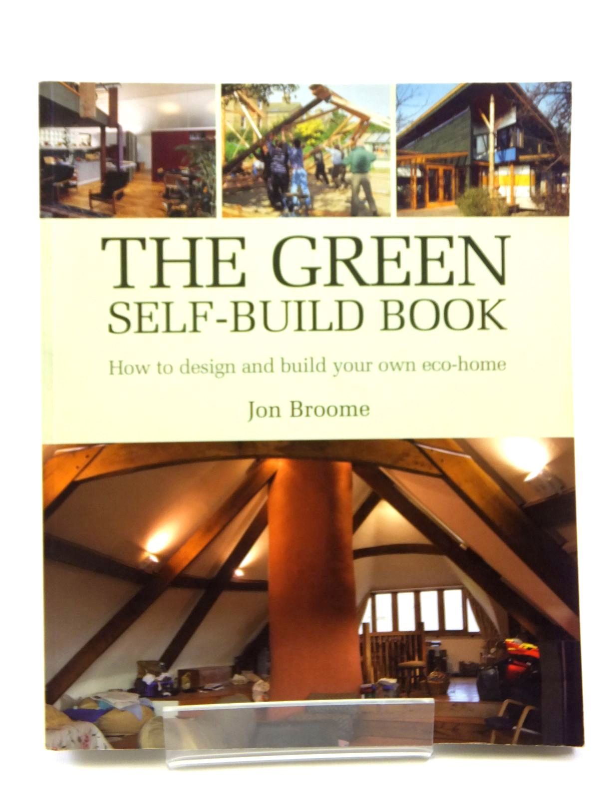 Photo of THE GREEN SELF-BUILD BOOK written by Broome, Jon published by Green Books (STOCK CODE: 2120835)  for sale by Stella & Rose's Books