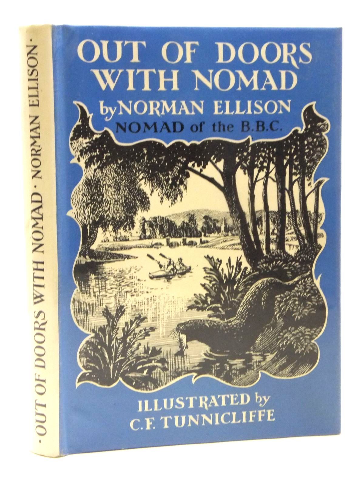 Photo of OUT OF DOORS WITH NOMAD written by Ellison, Norman illustrated by Tunnicliffe, C.F. published by University of London Press Ltd. (STOCK CODE: 2120929)  for sale by Stella & Rose's Books
