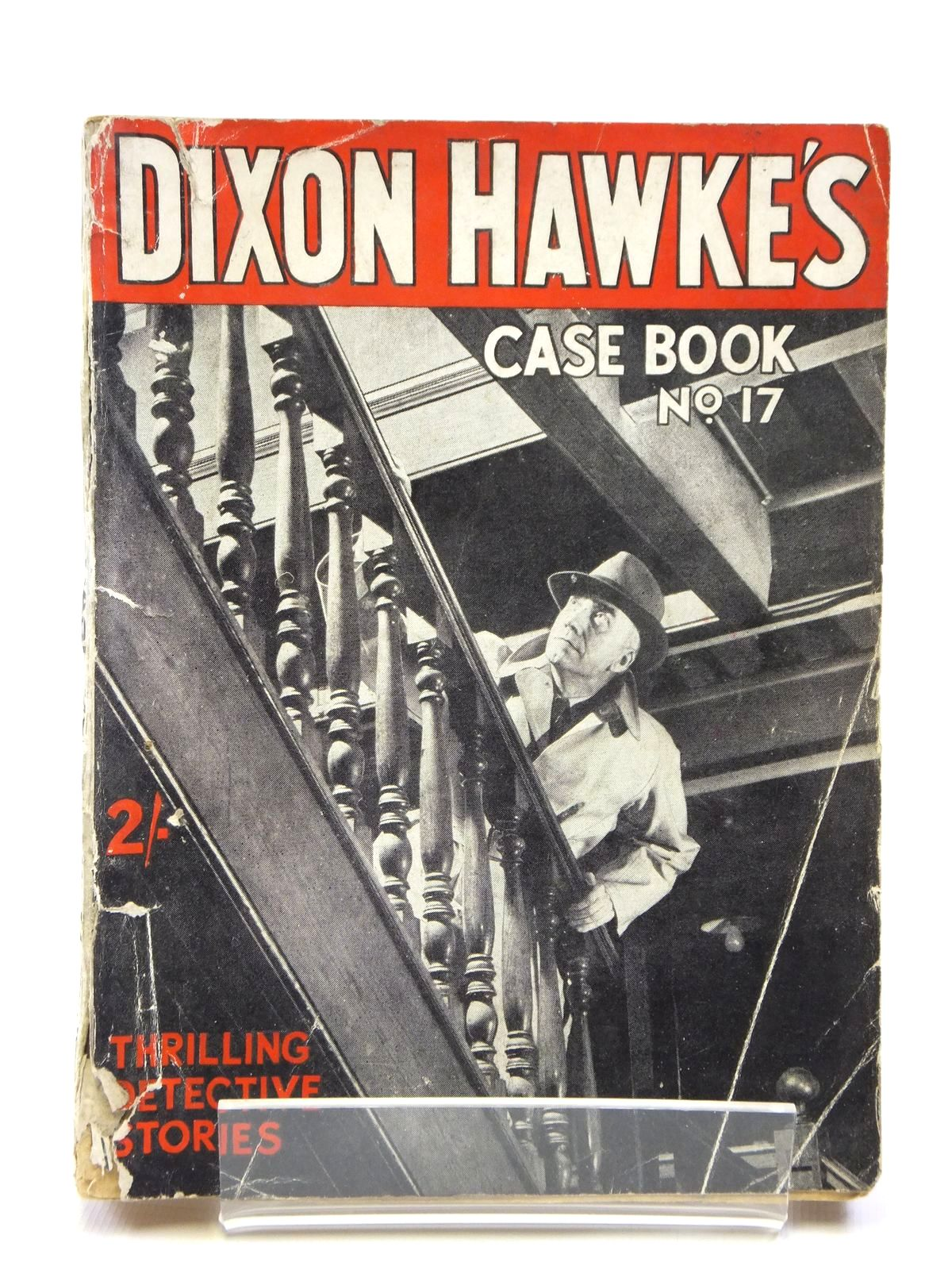 Photo of DIXON HAWKE'S CASE BOOK NO. 17 written by Hawke, Dixon published by D.C. Thomson & Co Ltd. (STOCK CODE: 2120994)  for sale by Stella & Rose's Books