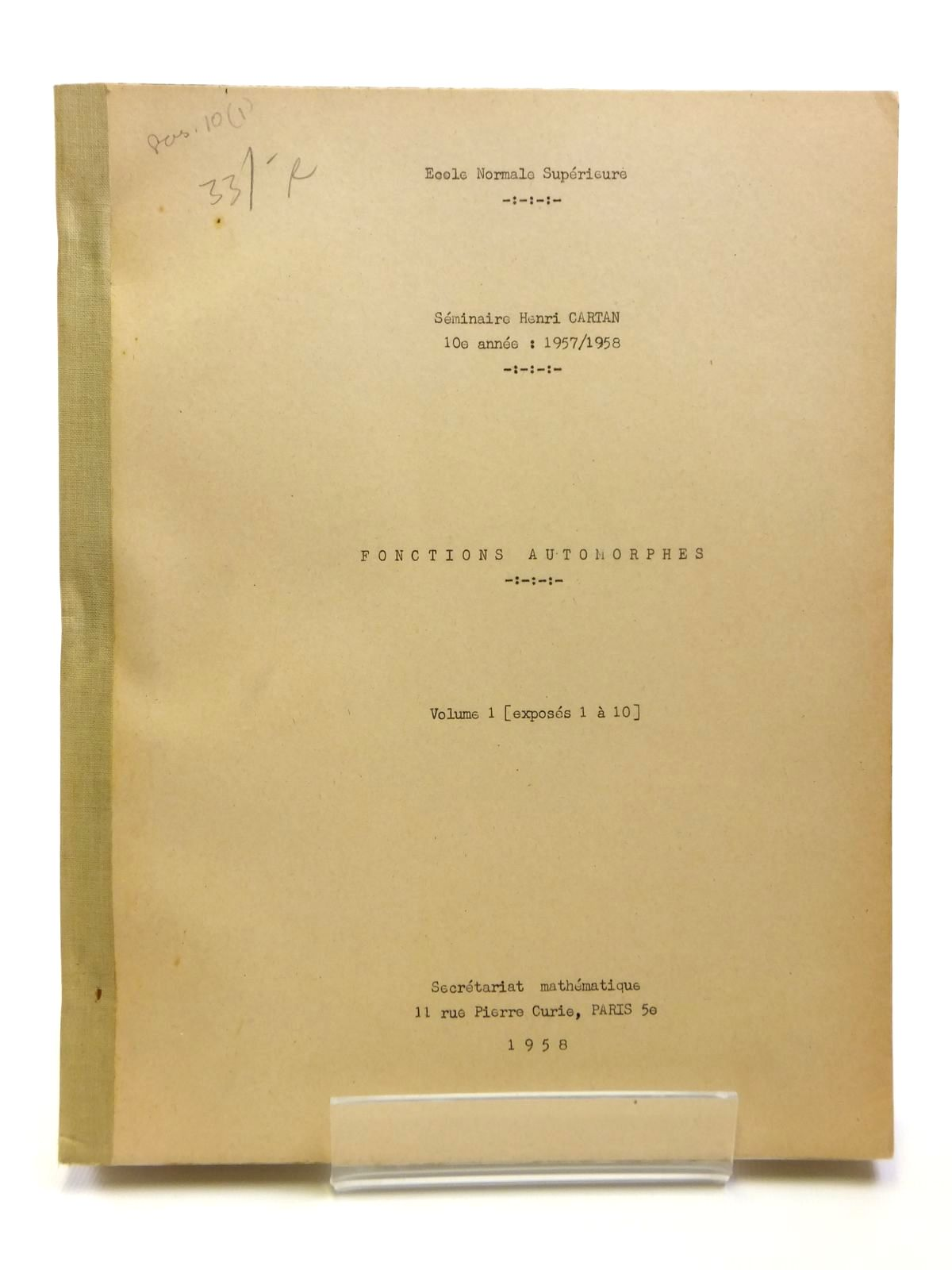 Photo of FONCTIONS AUTOMORPHES FASCICULE 1 written by Cartan, Henri<br />Weil, Andre<br />Godement, Roger<br />et al, published by Secretariat Mathematique Paris (STOCK CODE: 2121002)  for sale by Stella & Rose's Books