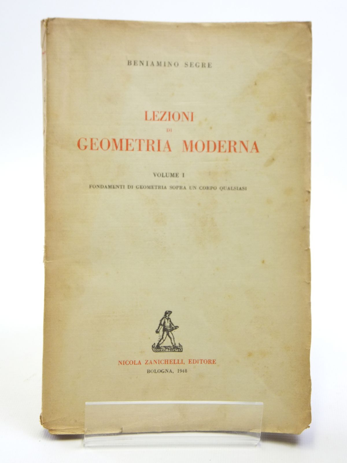 Photo of LEZIONI DI GEOMETRIA MODERNA written by Segre, Beniamino published by Nicola Zanichelli (STOCK CODE: 2121014)  for sale by Stella & Rose's Books