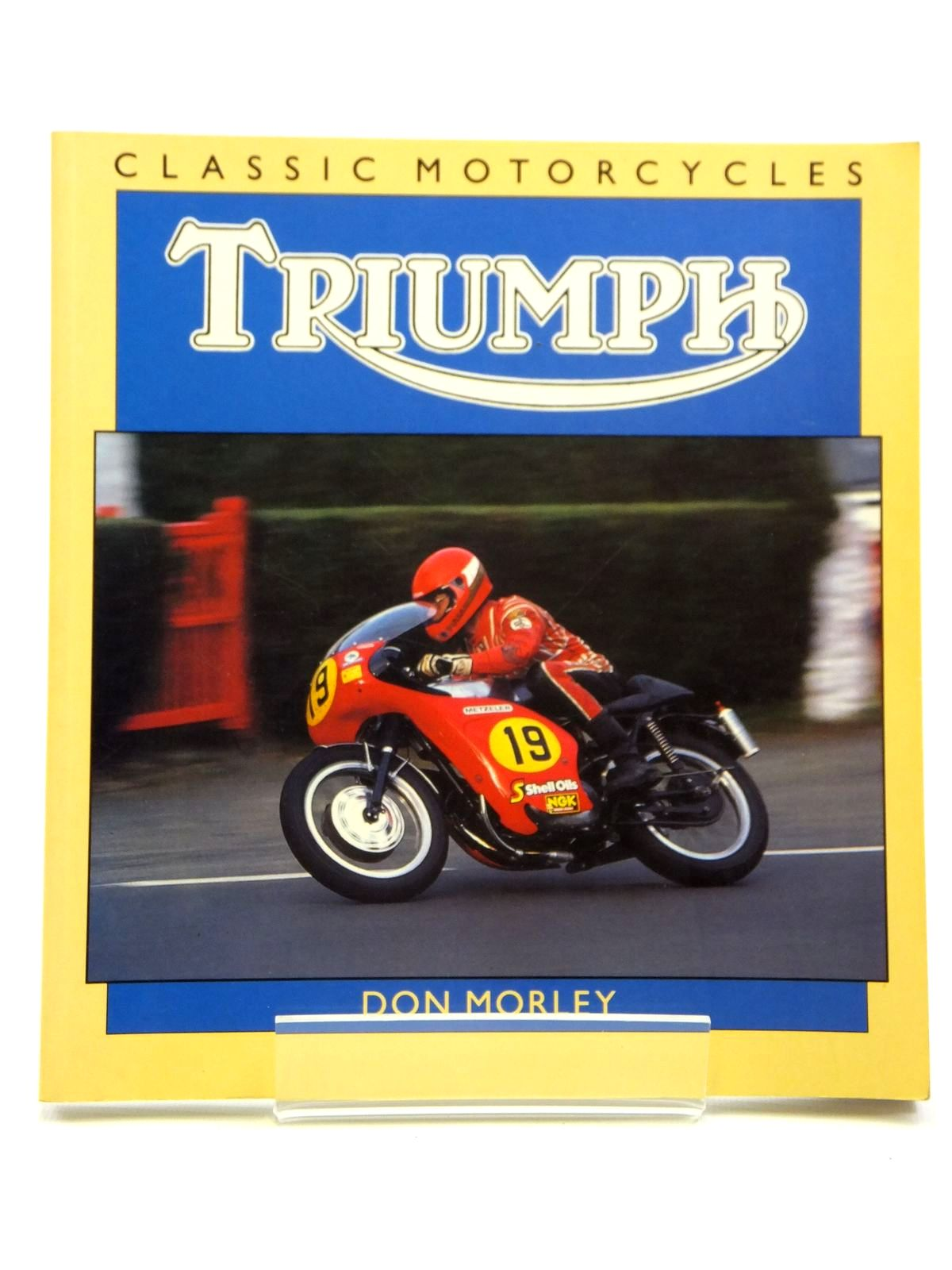 Photo of CLASSIC MOTORCYCLES TRIUMPH written by Morley, Don published by Osprey Automotive (STOCK CODE: 2121118)  for sale by Stella & Rose's Books