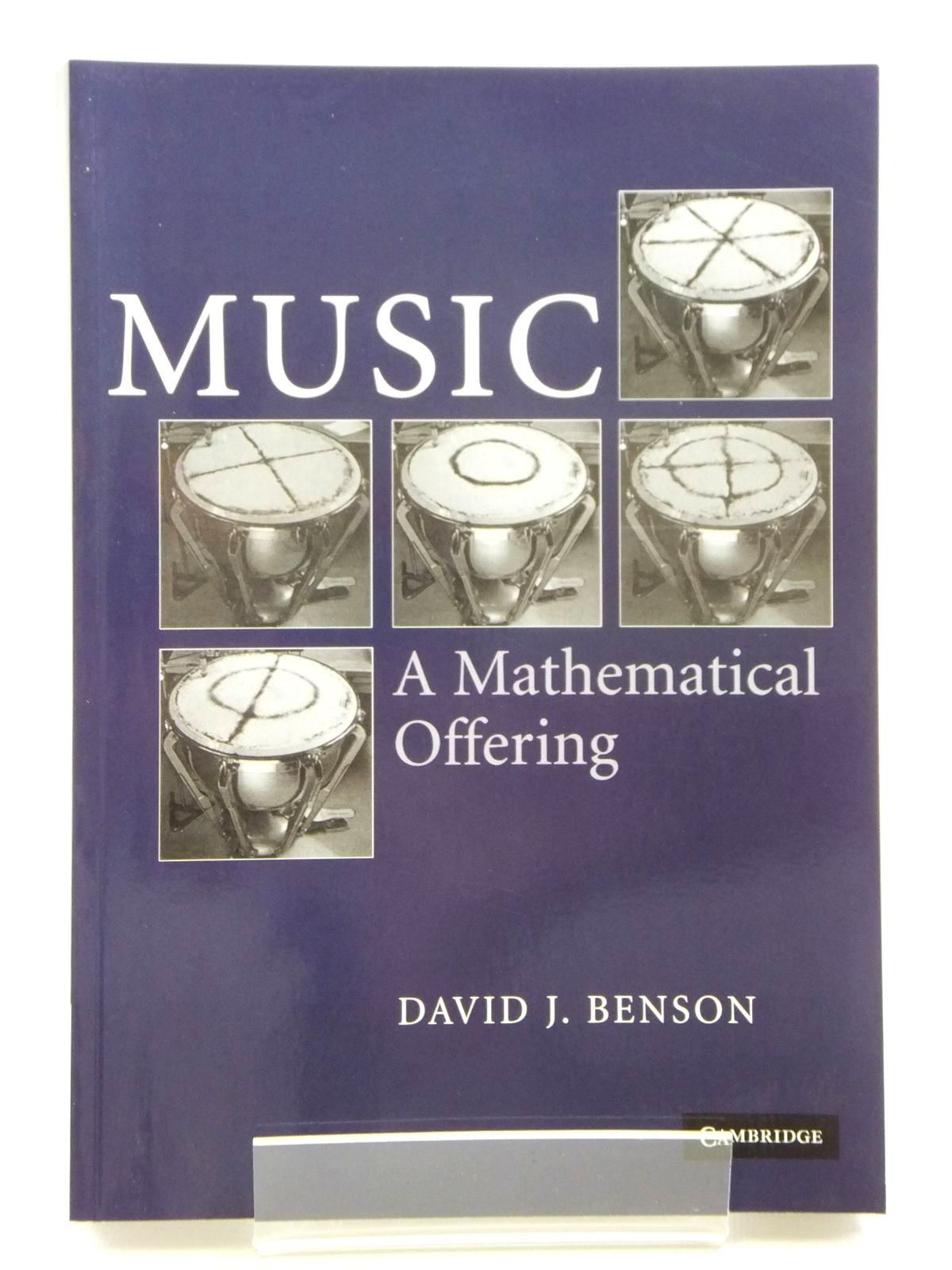 Photo of MUSIC: A MATHEMATICAL OFFERING written by Benson, David J. published by Cambridge University Press (STOCK CODE: 2121152)  for sale by Stella & Rose's Books