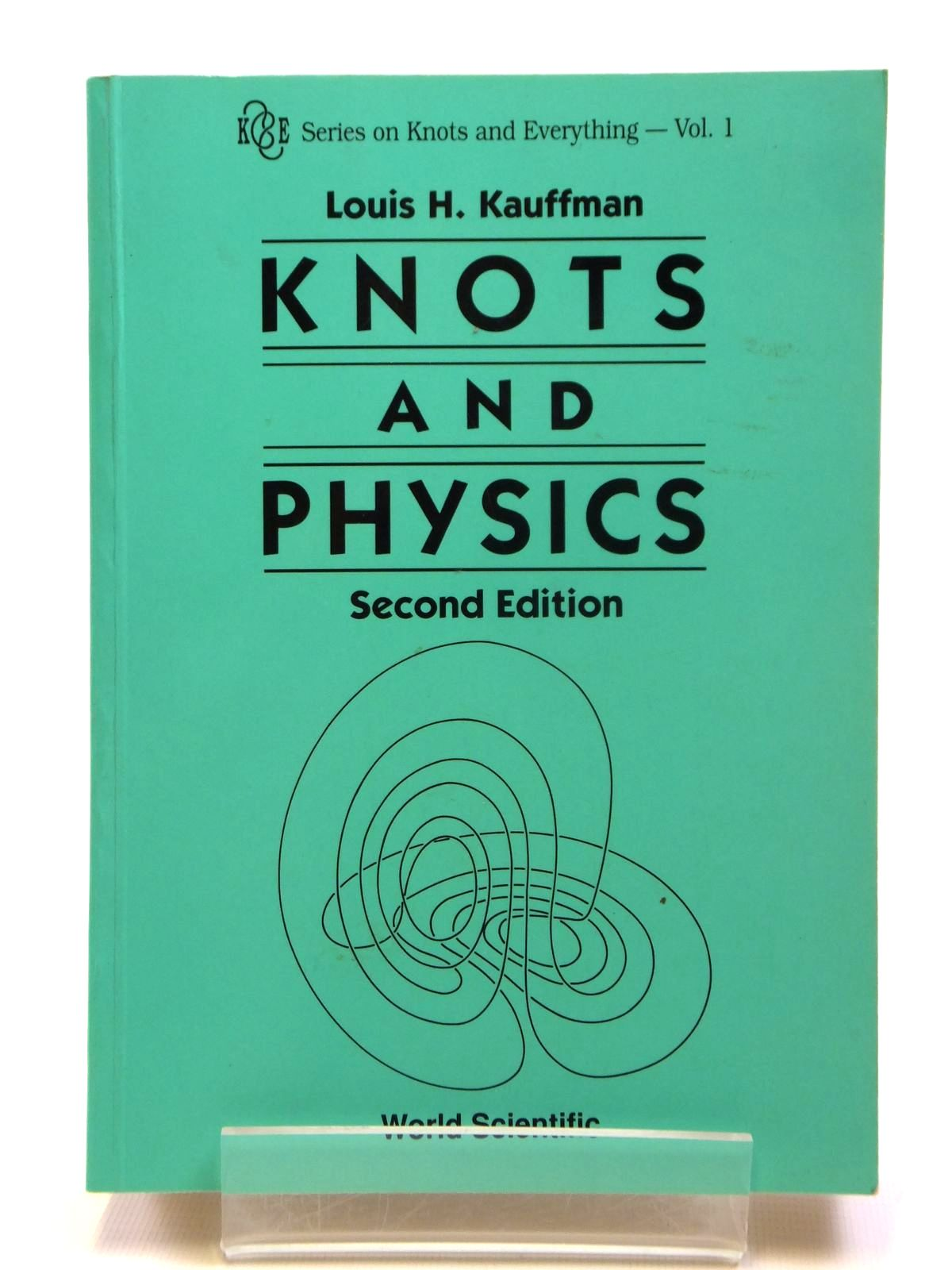 Photo of KNOTS AND PHYSICS written by Kauffman, Louis H. published by World Scientific (STOCK CODE: 2121185)  for sale by Stella & Rose's Books