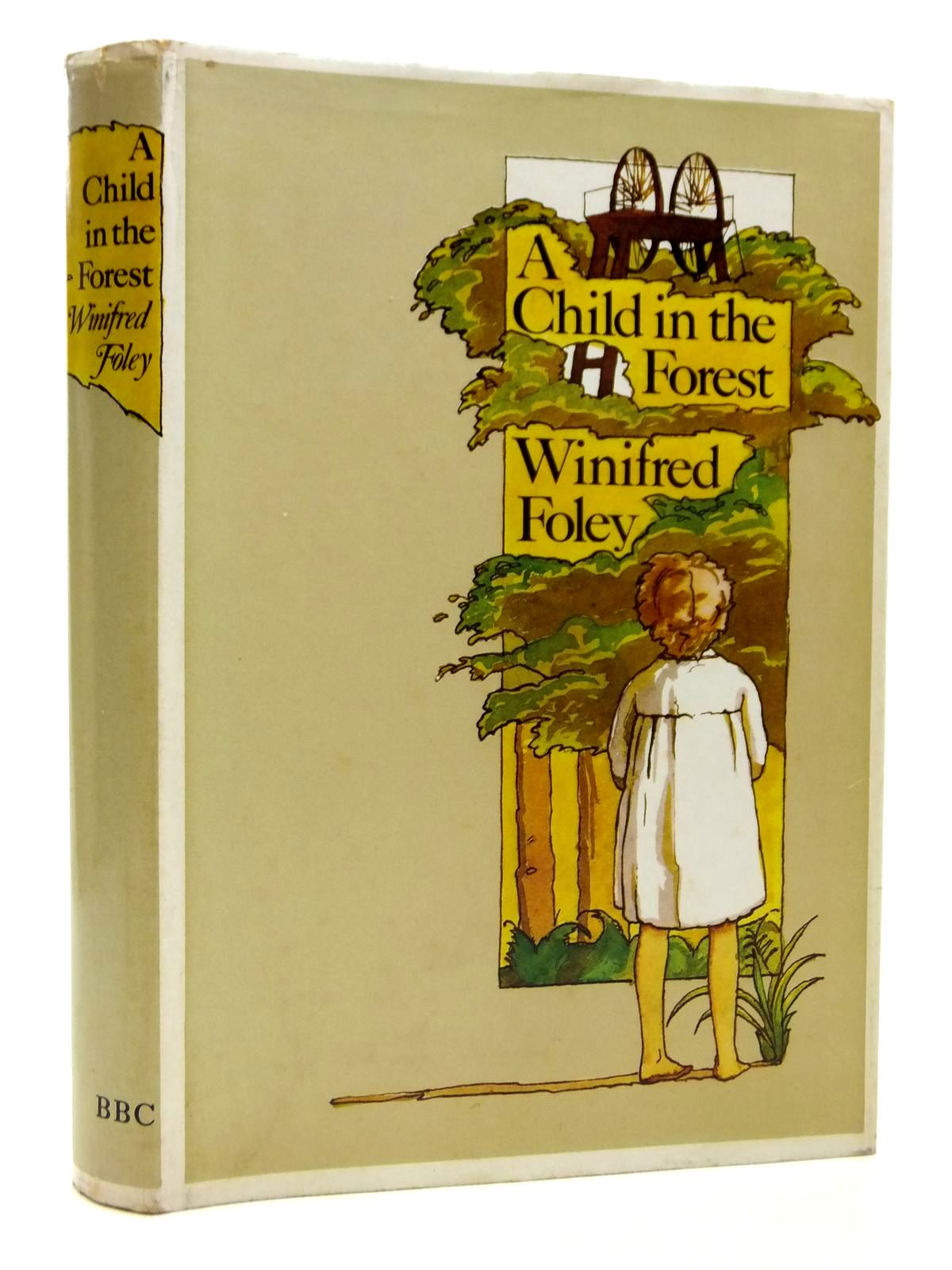 Photo of A CHILD IN THE FOREST written by Foley, Winifred published by BBC (STOCK CODE: 2121197)  for sale by Stella & Rose's Books