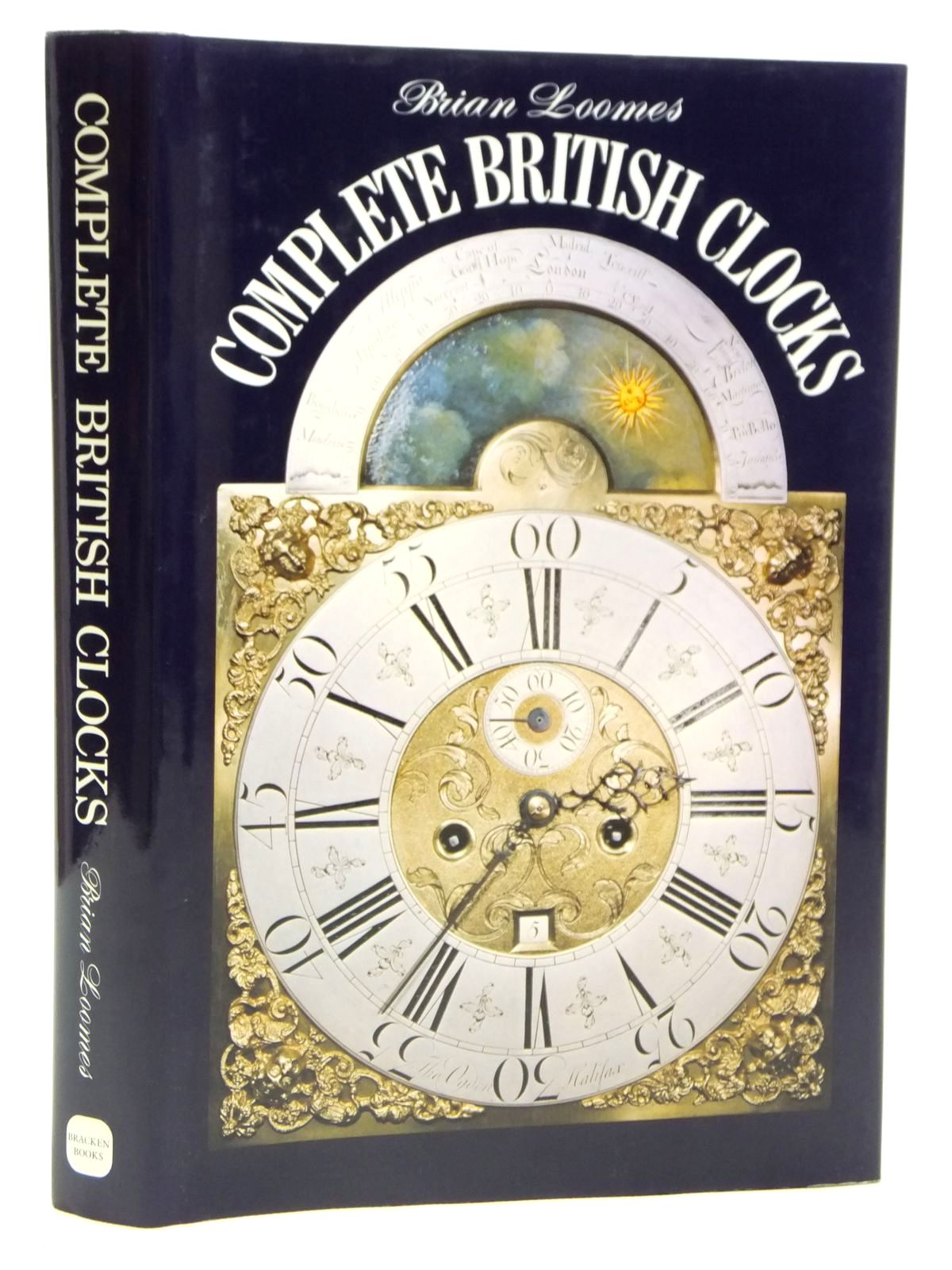 Photo of COMPLETE BRITISH CLOCKS written by Loomes, Brian published by Bracken Books (STOCK CODE: 2121261)  for sale by Stella & Rose's Books