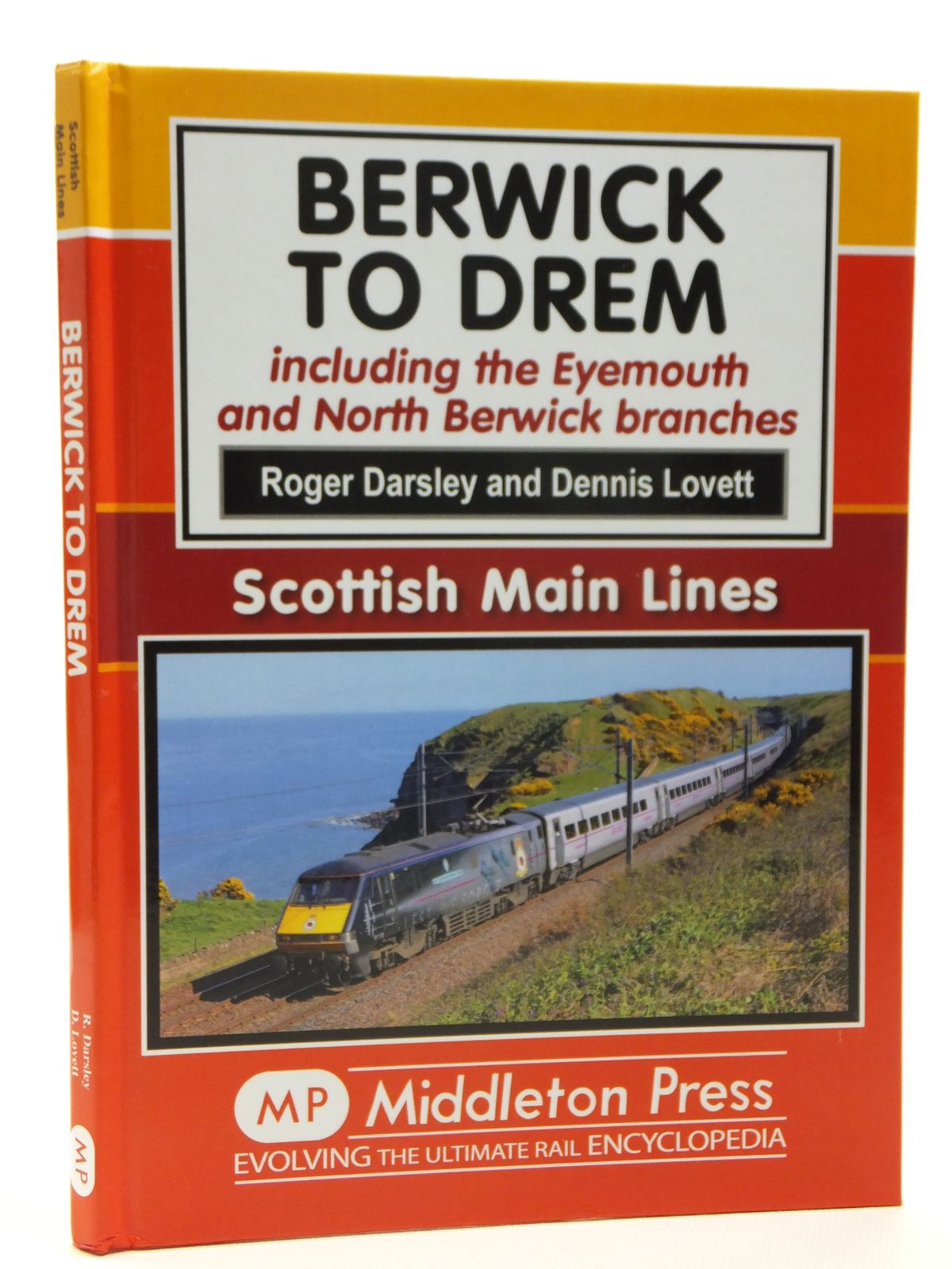 Photo of BERWICK TO DREM INCLUDING THE EYEMOUTH AND NORTH BERWICK BRANCHES (SCOTTISH MAIN LINES) written by Darsley, Roger<br />Lovett, Dennis<br />Mitchell, Vic published by Middleton Press (STOCK CODE: 2121322)  for sale by Stella & Rose's Books