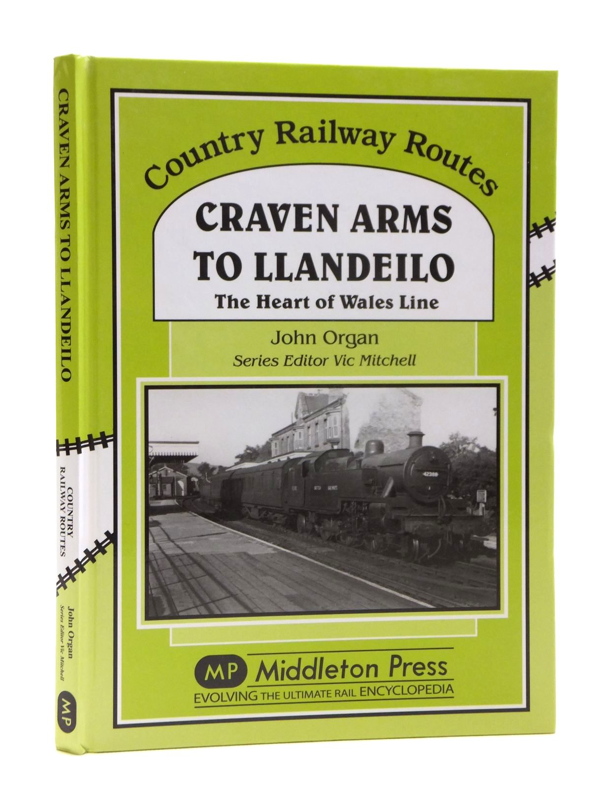 Photo of CRAVEN ARMS TO LLANDEILO THE HEART OF WALES LINE (COUNTRY RAILWAY ROUTES) written by Organ, John<br />Mitchell, Vic published by Middleton Press (STOCK CODE: 2121330)  for sale by Stella & Rose's Books