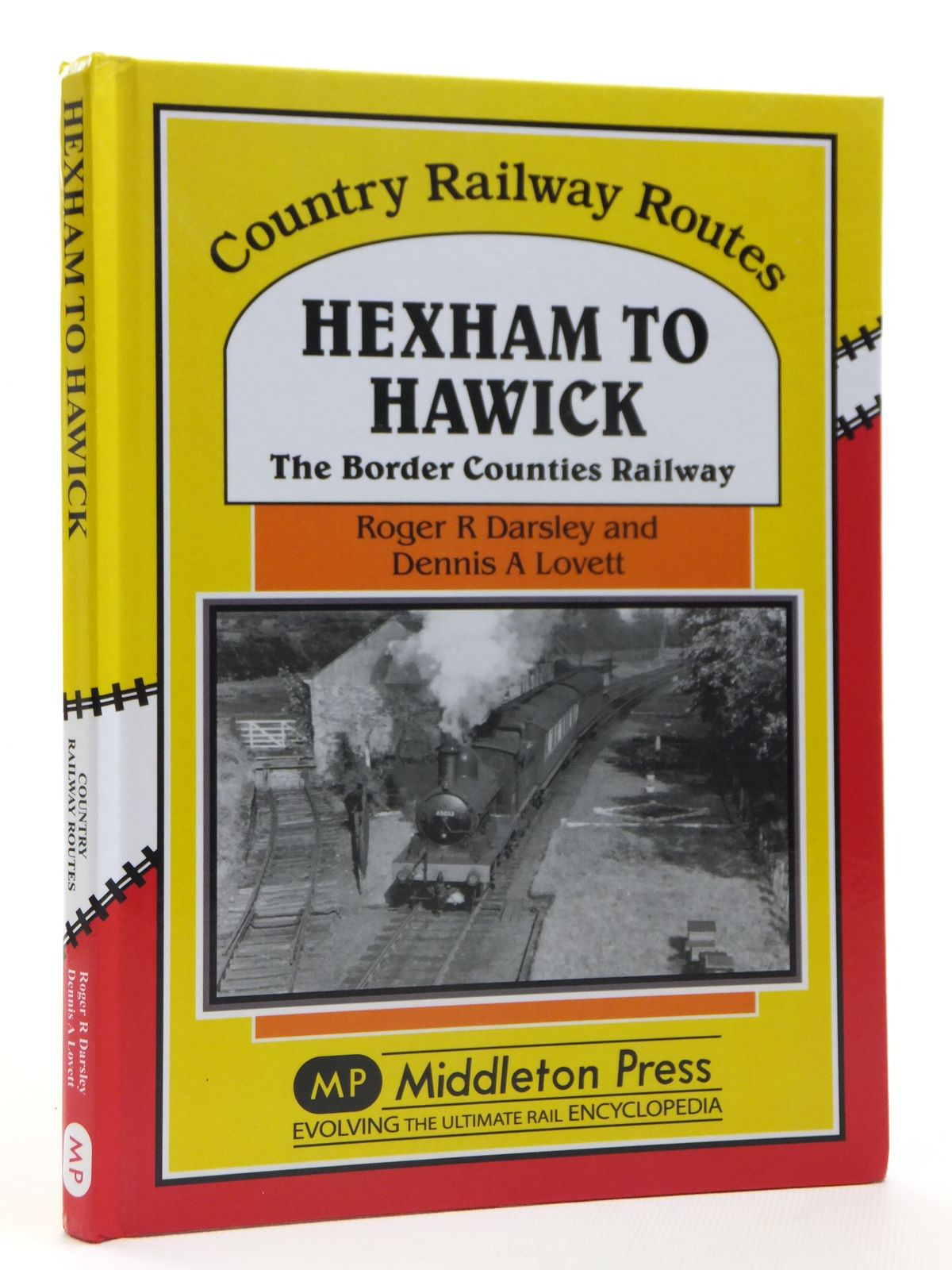 Photo of HEXHAM TO HAWICK THE BORDER COUNTIES RAILWAY (COUNTRY RAILWAY ROUTES) written by Darsley, Roger<br />Lovett, Dennis<br />Mitchell, Vic published by Middleton Press (STOCK CODE: 2121332)  for sale by Stella & Rose's Books